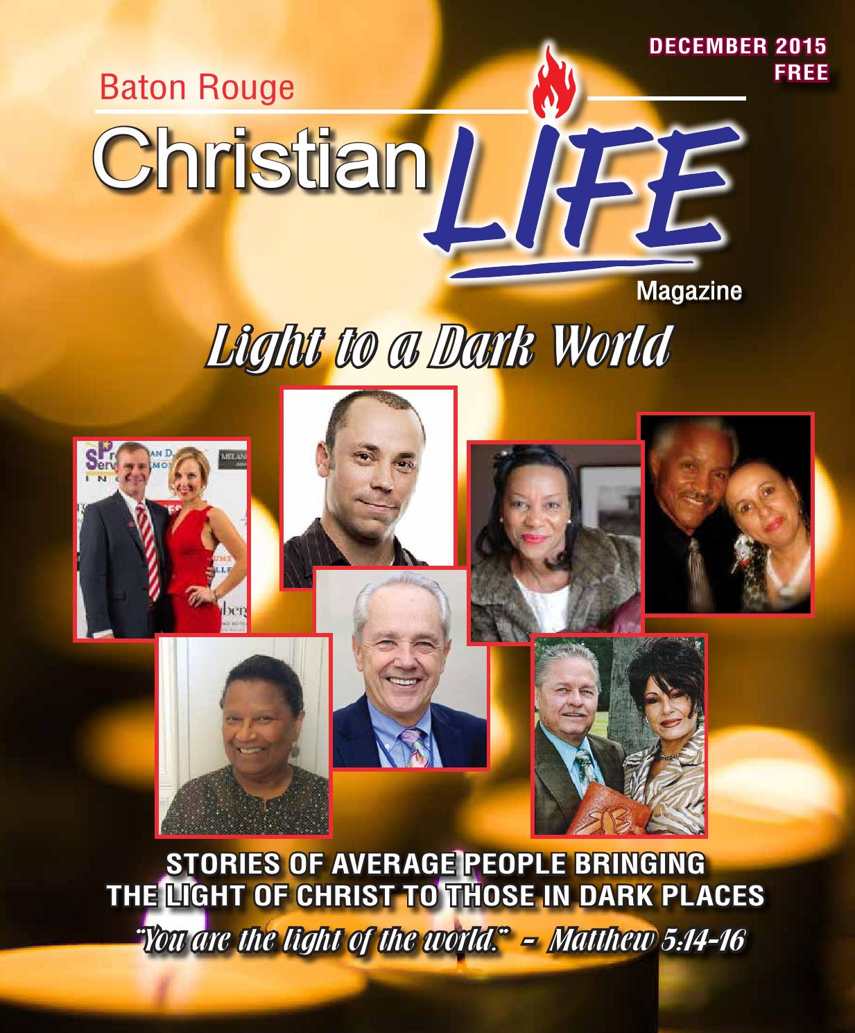 Places To Travel In December 2015: Baton Rouge Christian Life Magazine