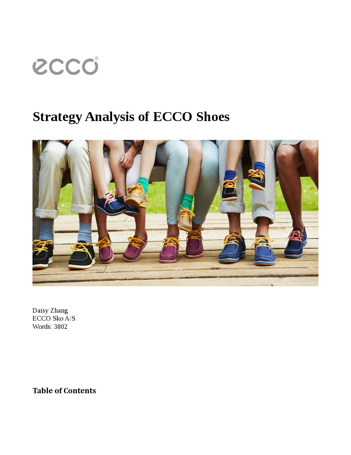 ecco market strategy Ecco sko a/s is a danish shoe manufacturer and retailer founded in 1963 by karl toosbuy, in bredebro, denmark the company began with only the production of footwear.