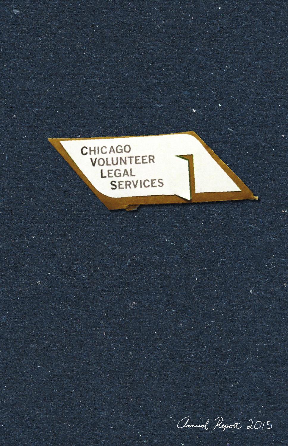chicago volunteer legal services 2015 annual report by chicago chicago volunteer legal services 2015 annual report by chicago volunteer legal services issuu