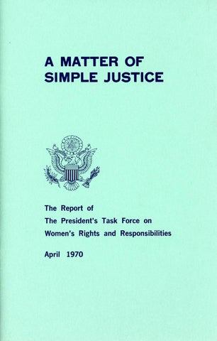 A Matter of Simple Justice - Report of the President's Task Force on Women's Rights, Page 1