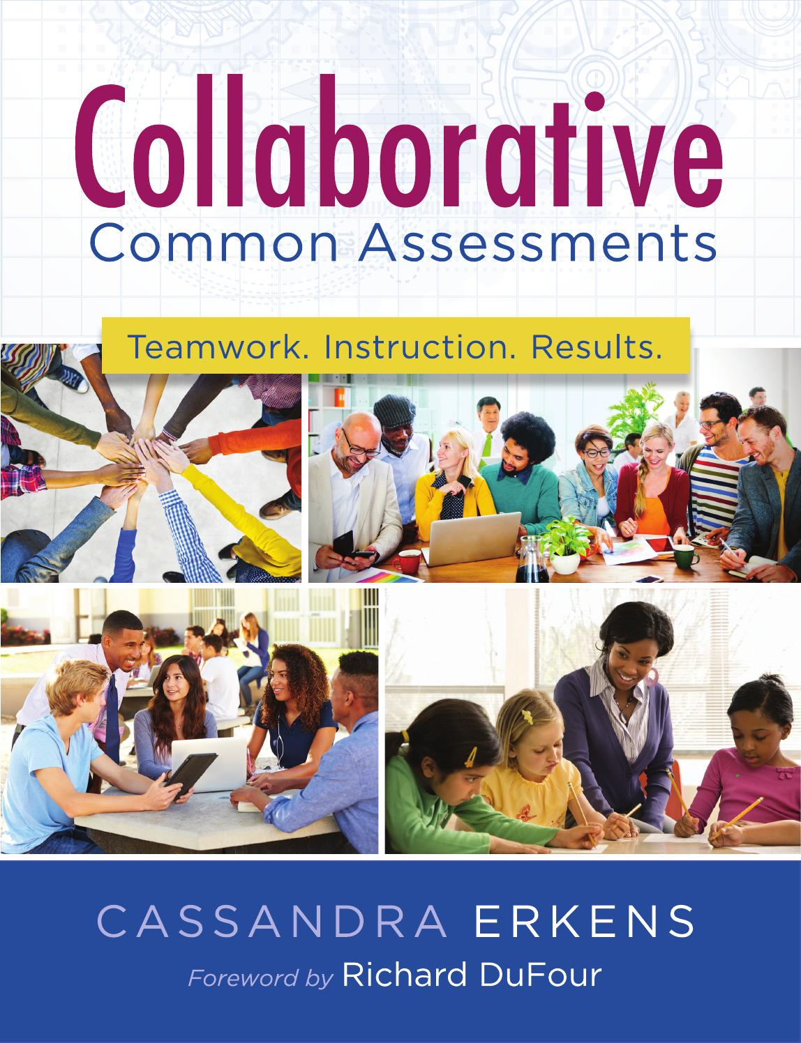 Collaborative Teaching Books ~ Collaborative common assessments by solution tree page