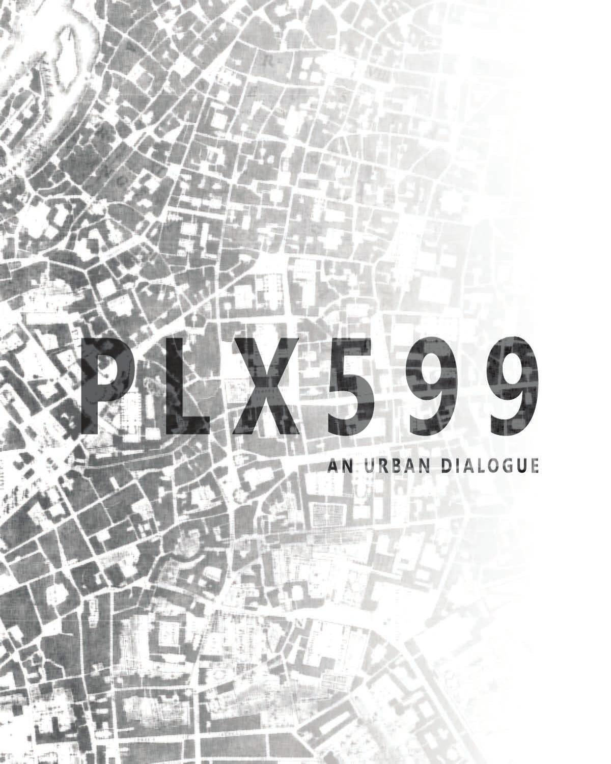 PLX599 An Urban Dialogue By Michael Hankus Issuu