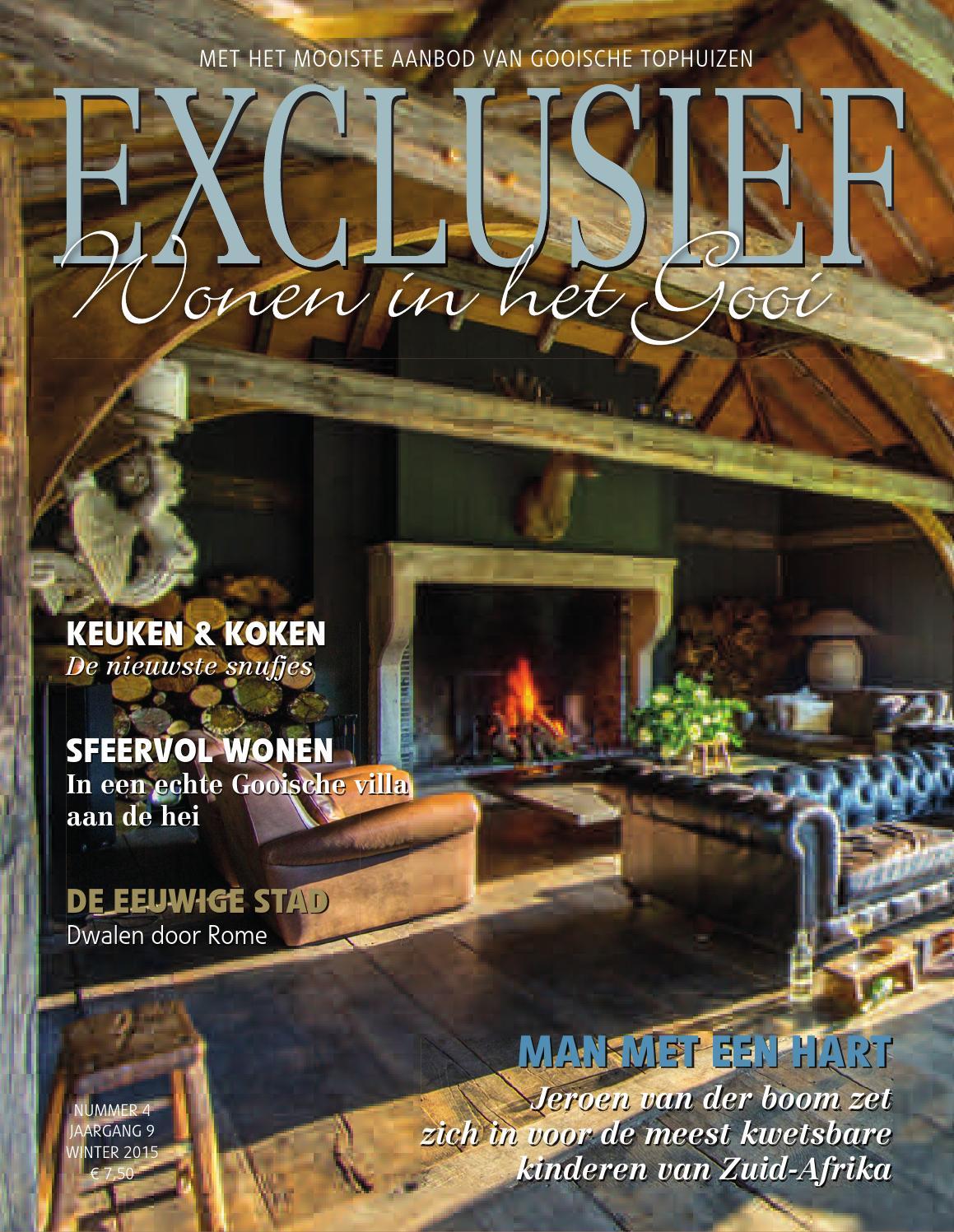 Exclusief, Wonen in het Gooi. Zomer 2014 by maurice@groen-gv.nl ...