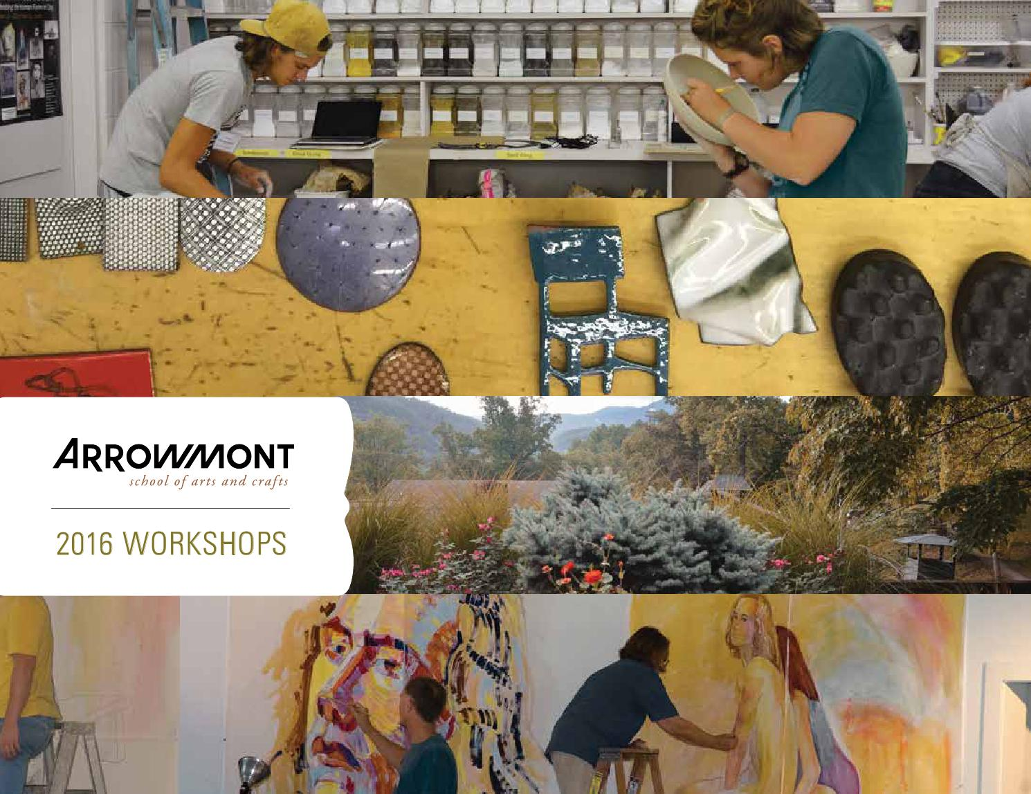 Arrowmont 2016 catalog by arrowmont school of arts and for Arrowmont school of arts and crafts