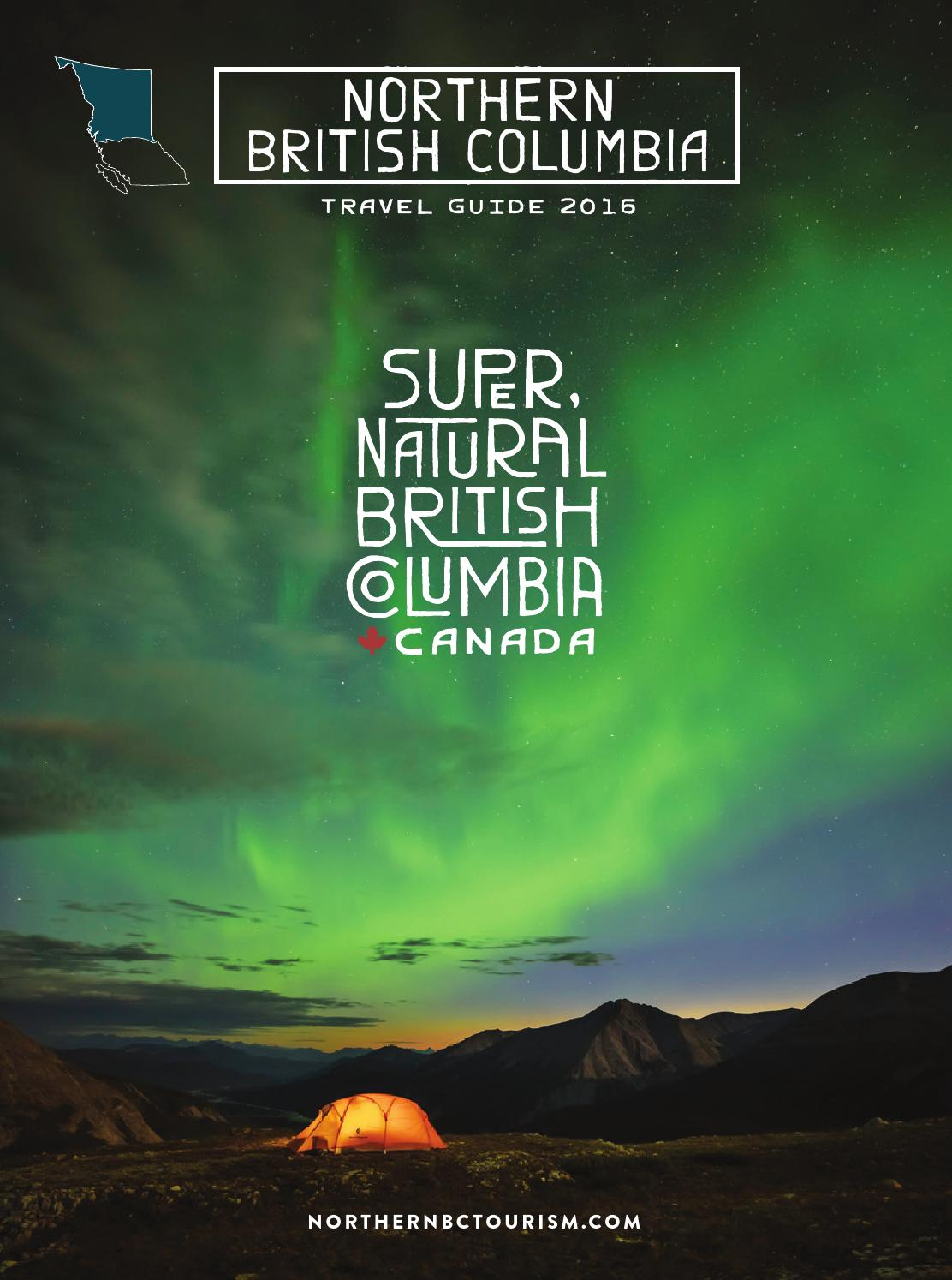 2016 Northern British Columbia Travel Guide by Northern BC