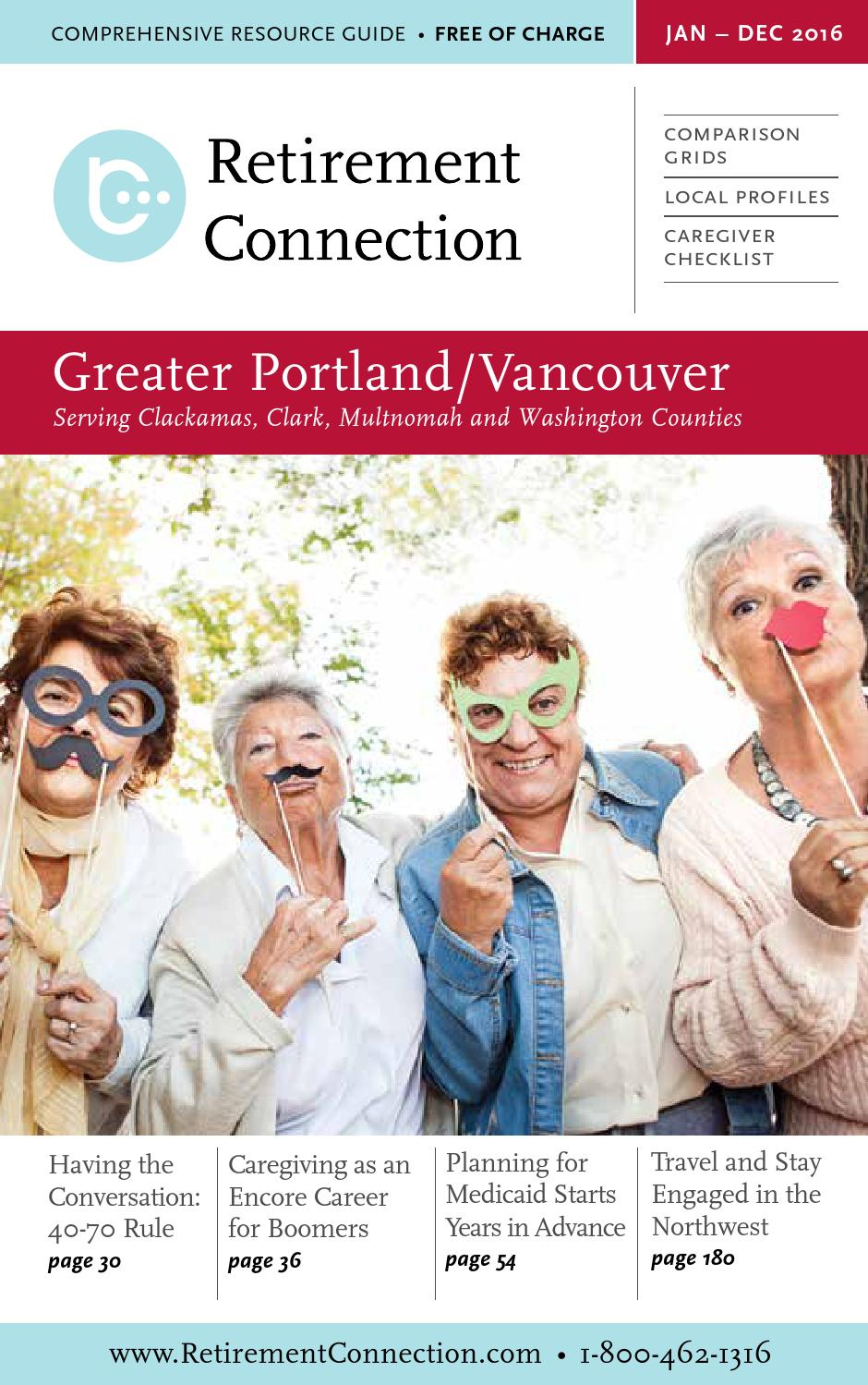 2016 retirement connection guide portland web by 2016 retirement connection guide portland web by retirement connection issuu