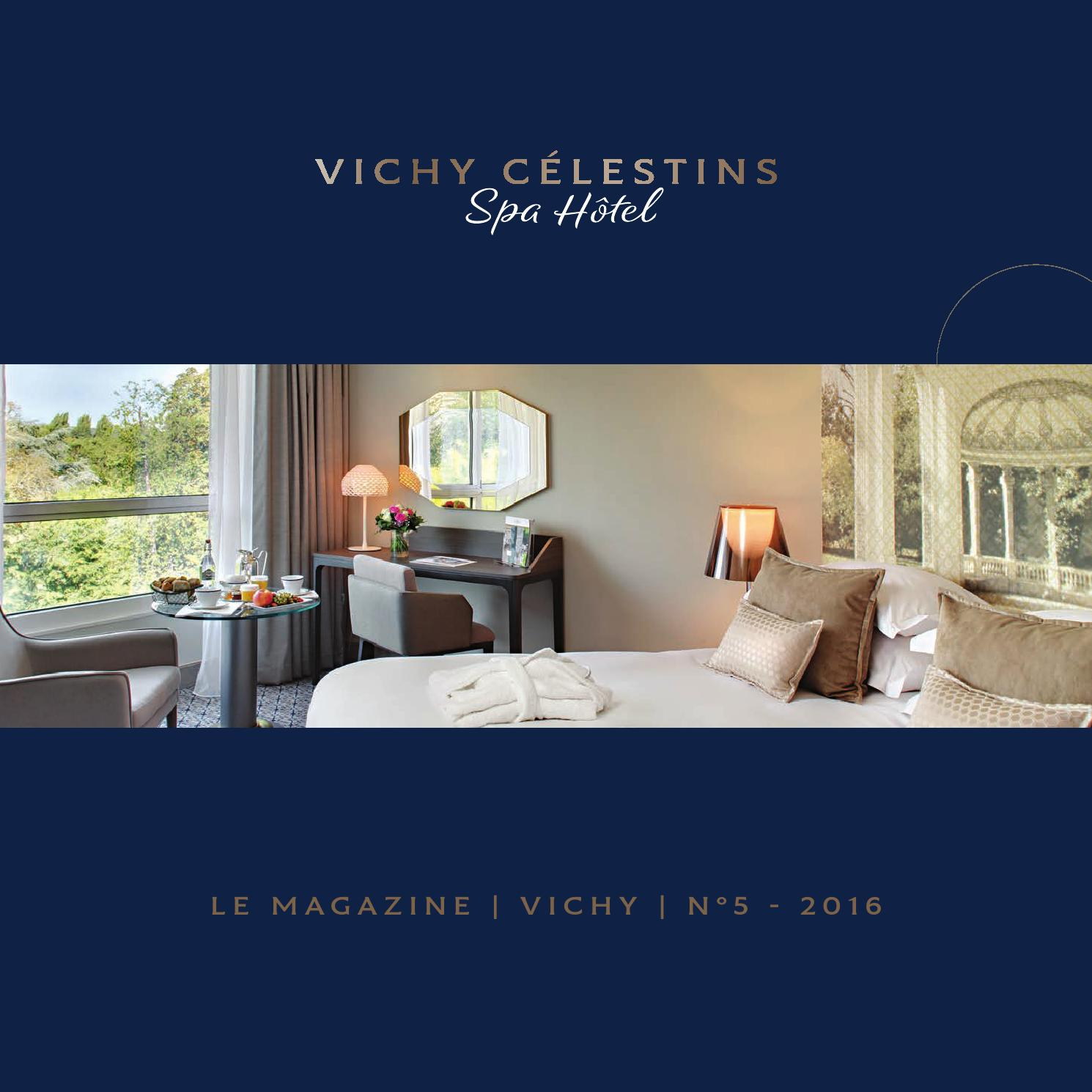 magazine vichy c lestins spa h tel 2016 by compagnie de. Black Bedroom Furniture Sets. Home Design Ideas