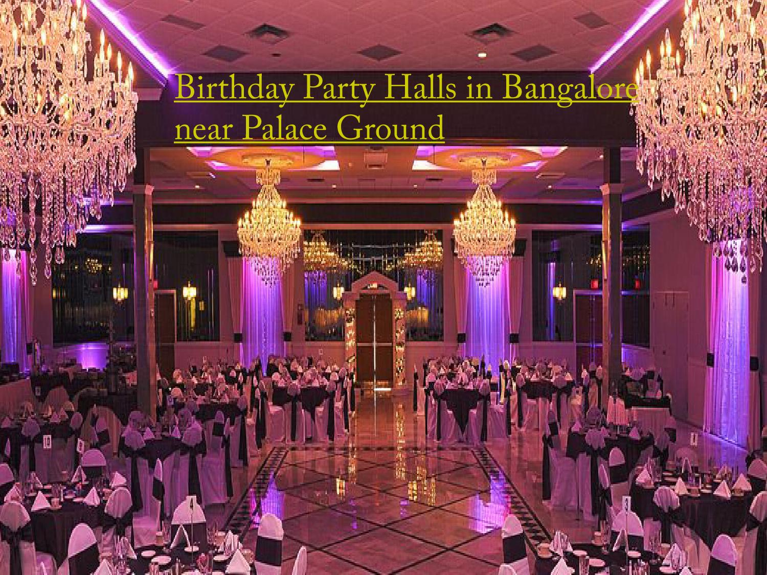 Birthday Party Halls In Bangalore Near Palace Ground By