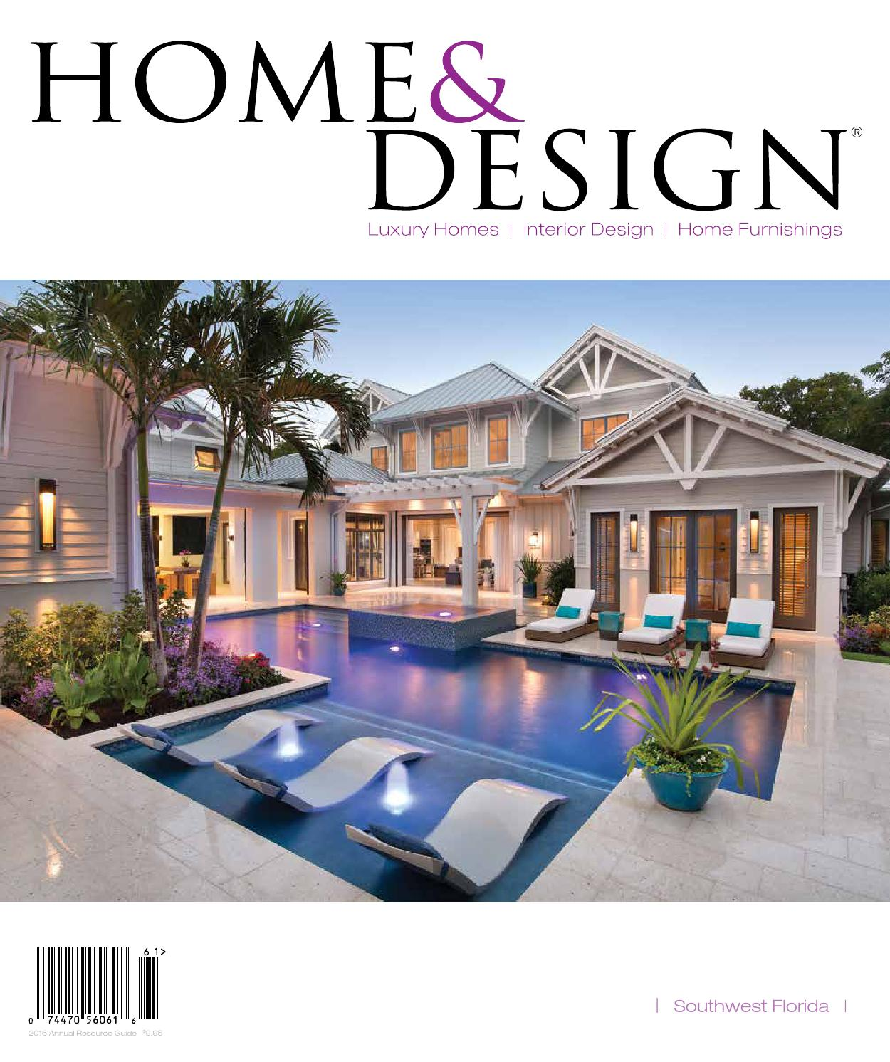 home design magazine annual resource guide 2016 southwest florida edition by anthony spano issuu