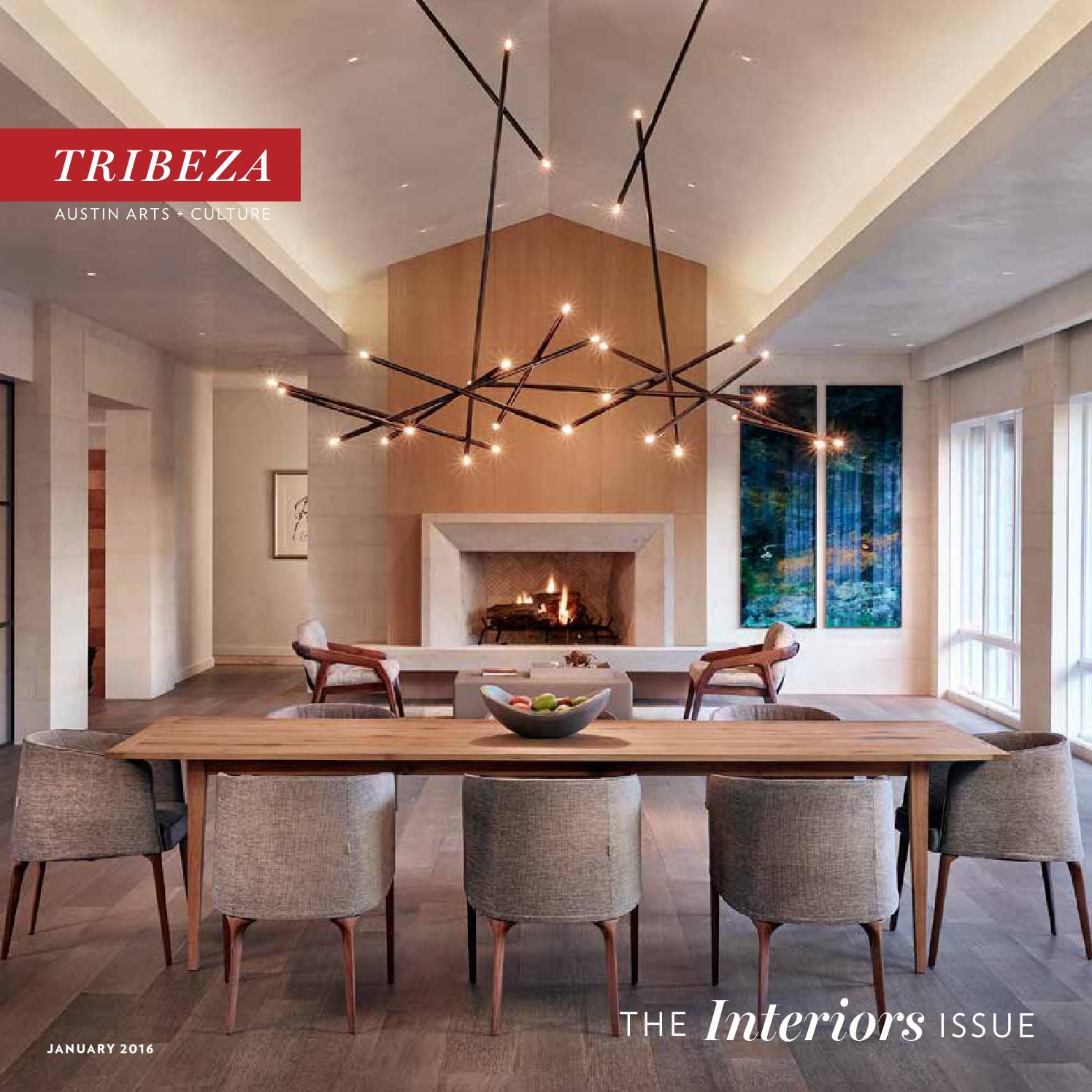 January 2016 interiors issue by tribeza austin curated   issuu
