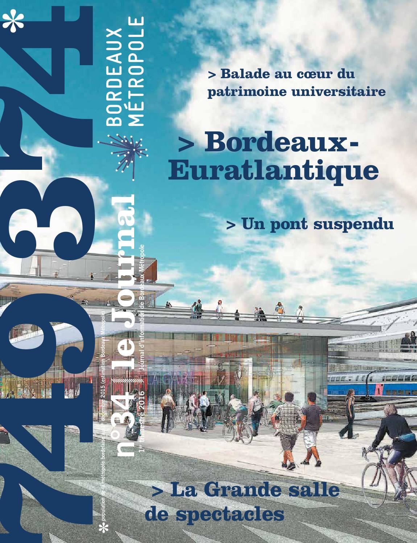 Le journal de bordeaux m tropole n 34 by bordeaux m tropole issuu - Le journal de bordeaux ...