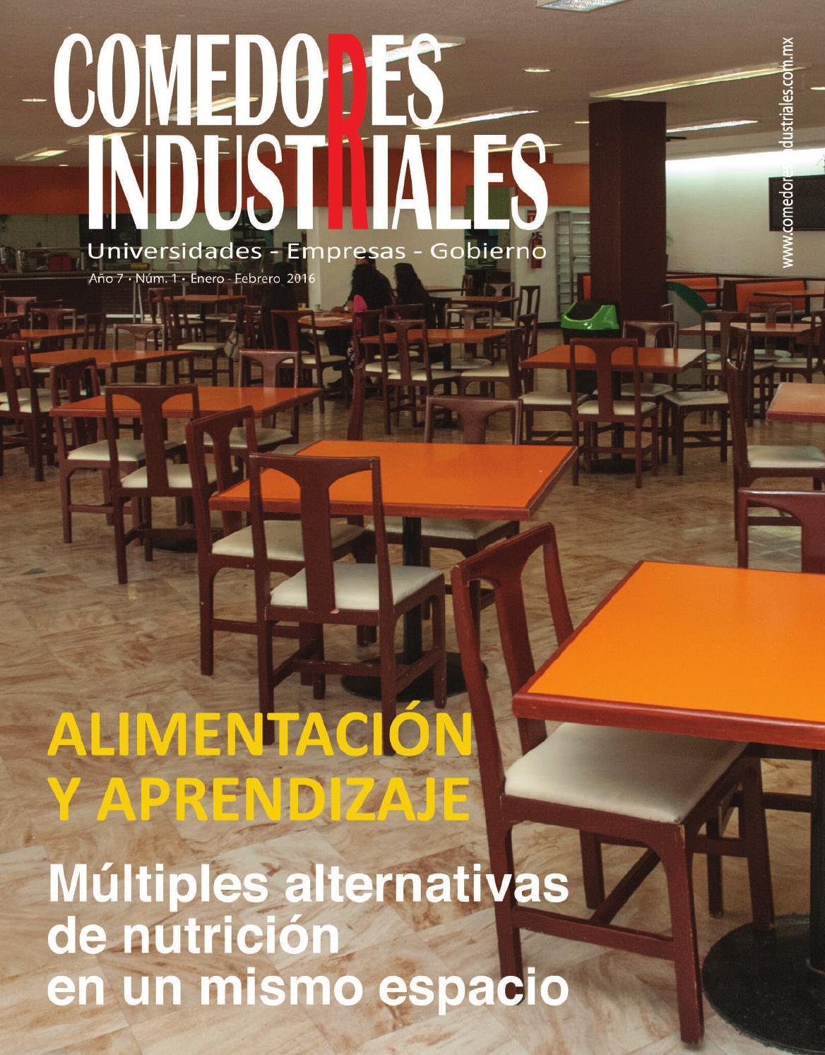 Comedores industriales enero febrero 2016 by editorial for Proyecto de restaurante escolar