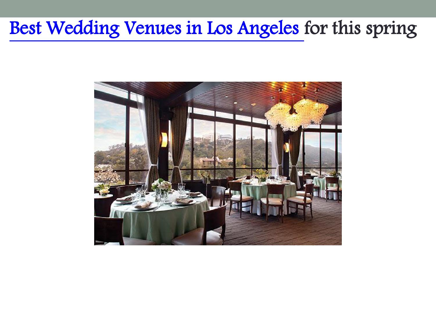 Best Wedding Venues In Los Angeles For This Spring By Evenuebooking