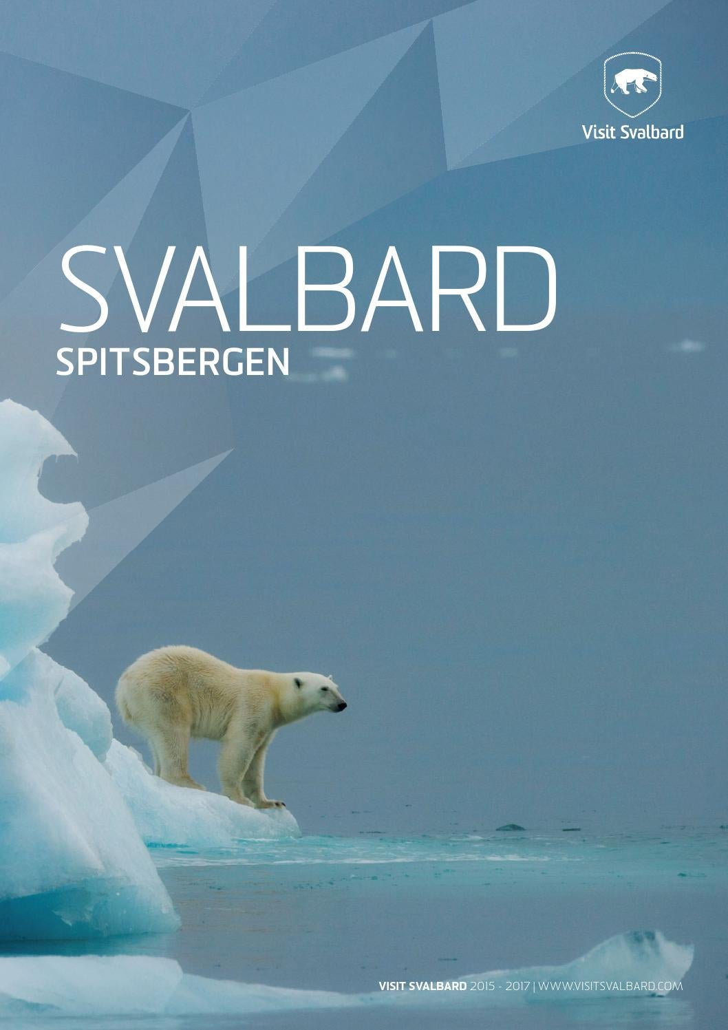 Svalbard Guide English By Nordnorsk Reiseliv Issuu