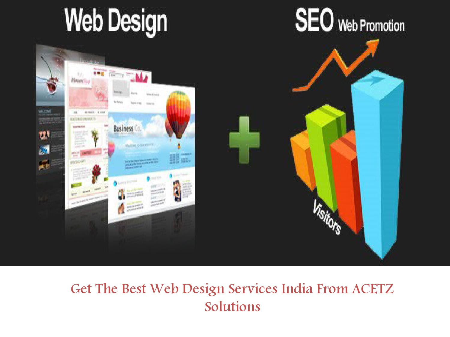 The Best Design Solutions: Get The Best Web Design Services India From ACETZ