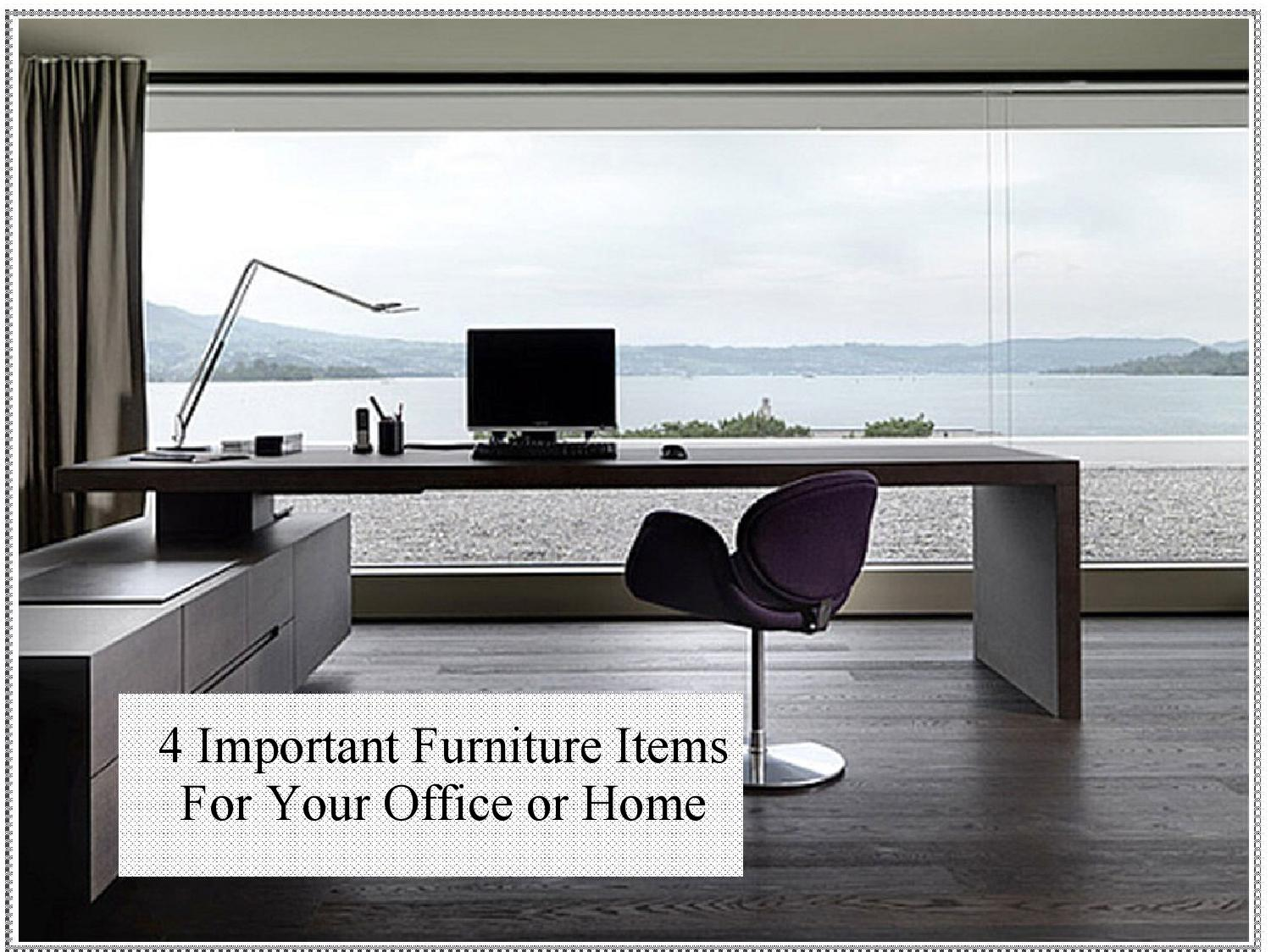 4 important furniture items for your office or home by for Valuable things in your home