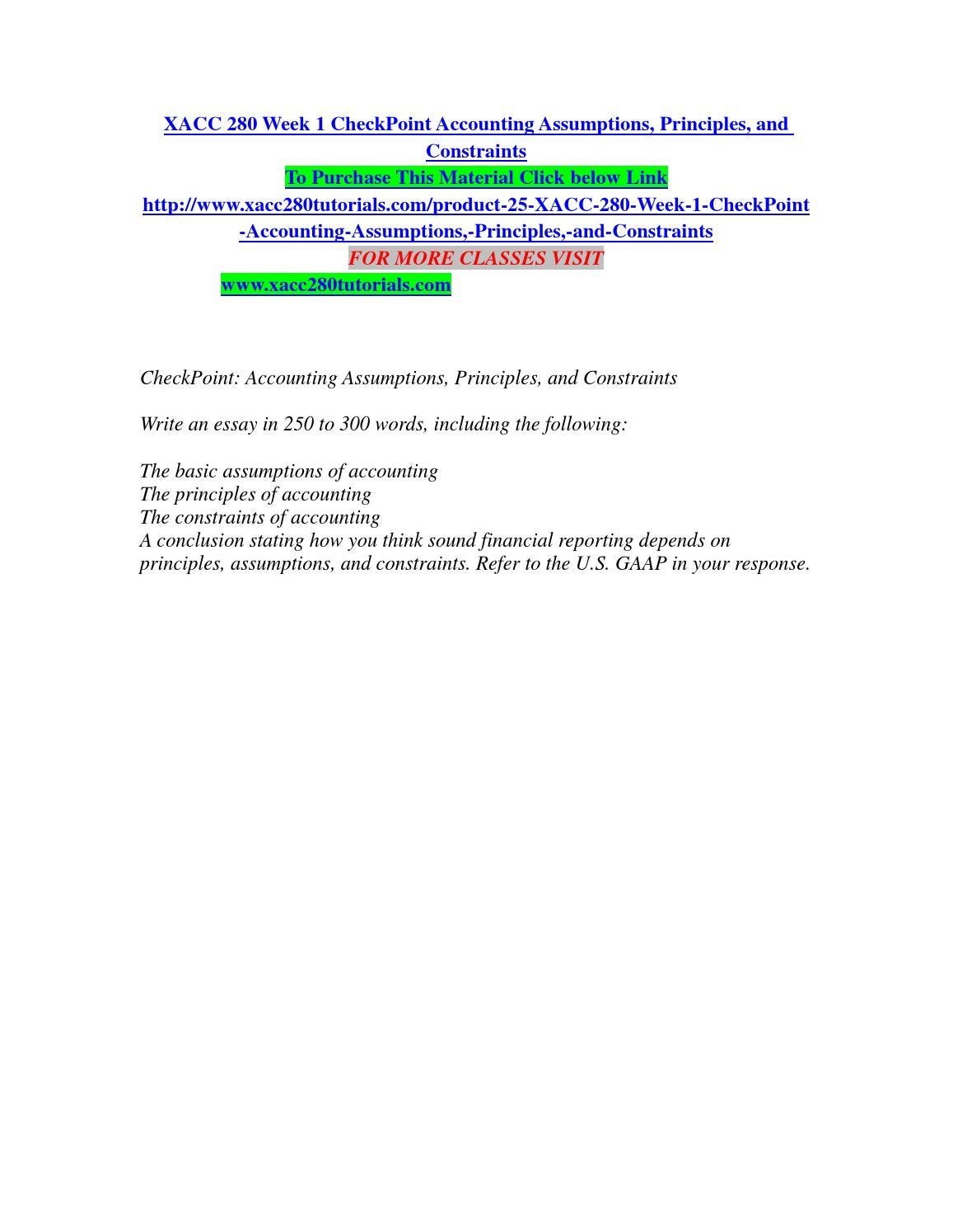 accounting assumptions principles and constraints Intermediate accountingexercise 2-4 assumptions, principles, and constraints presented below are the assumptions, principles, and constraints used in this chapt.