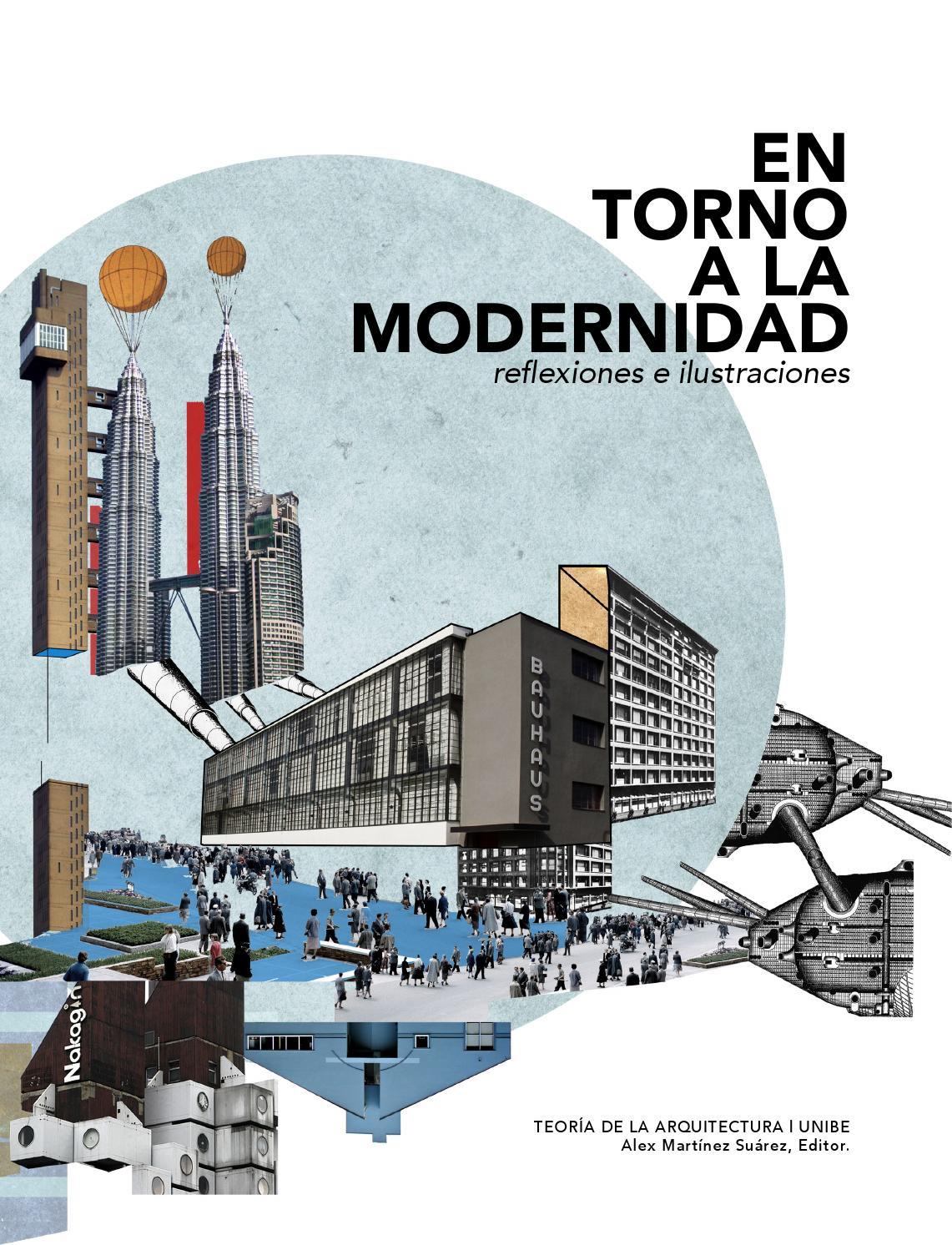 En torno a la modernidad reflexiones e ilustraciones by for Plan de arquitectura