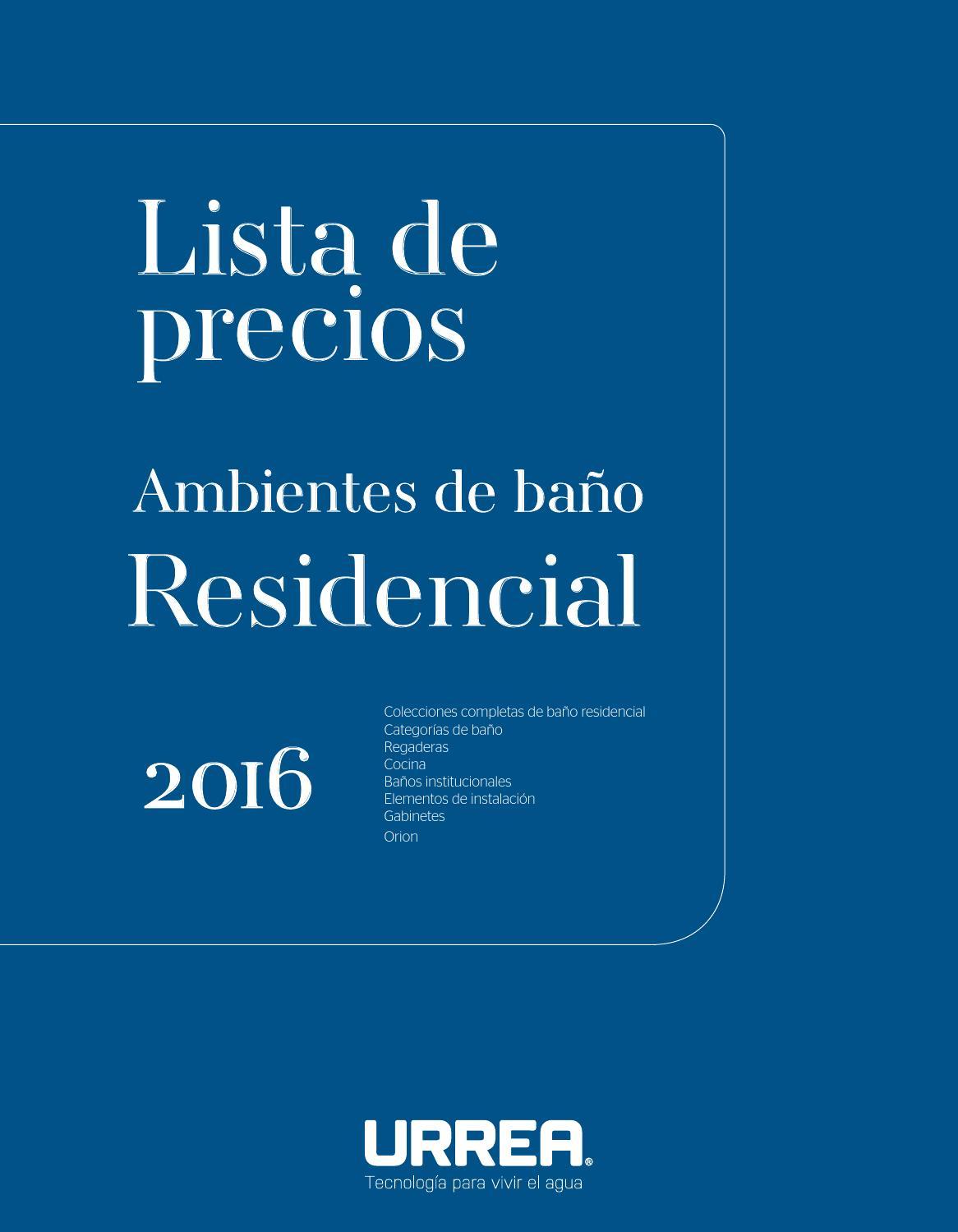 Lp urrea residencial 2016 by urrea m xico issuu for Catalogos de banos 2016