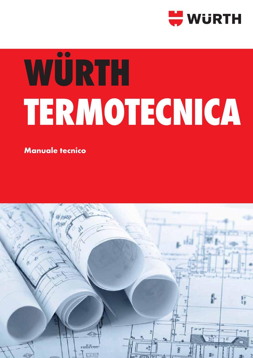 wurth termotecnica manuale tecnico by w rth italia issuu