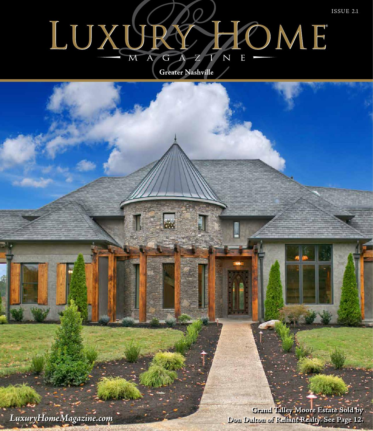 Luxury home magazine nashville issue 2 1 by luxury home for Homes magazines