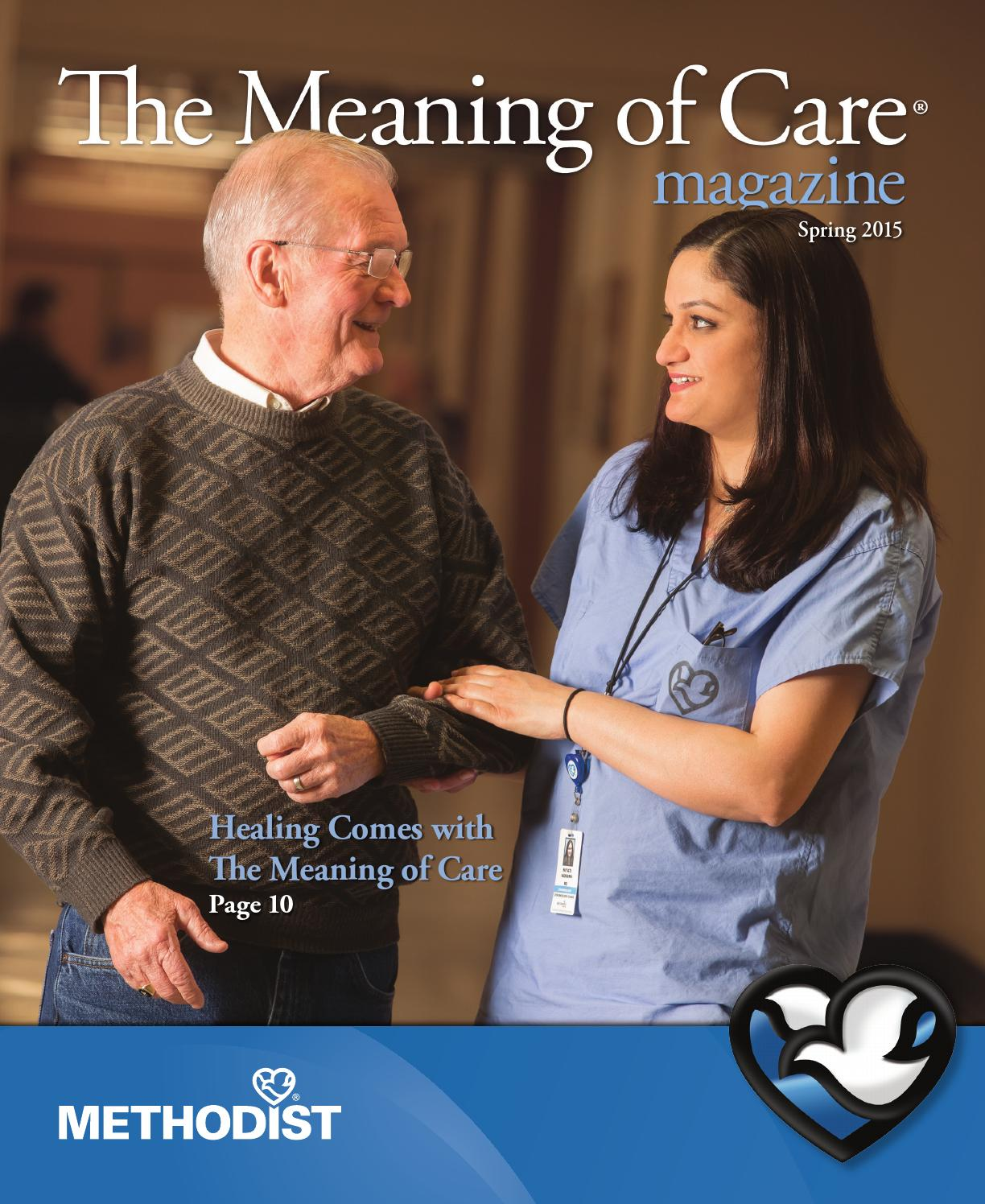 the meaning of care spring by nebraska methodist health the meaning of care spring 2015 by nebraska methodist health system issuu