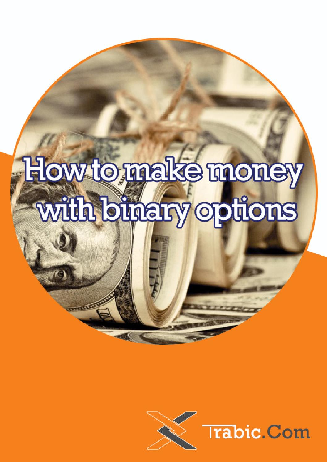 Become rich with binary options
