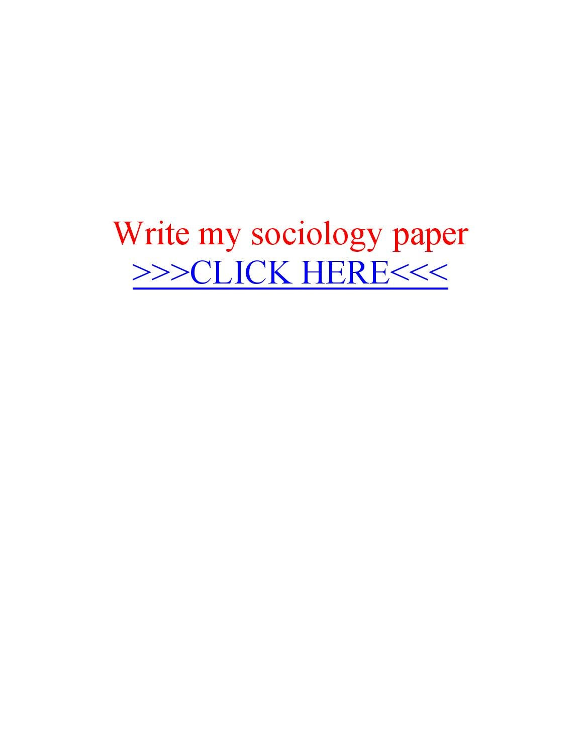 Write my sociology paper