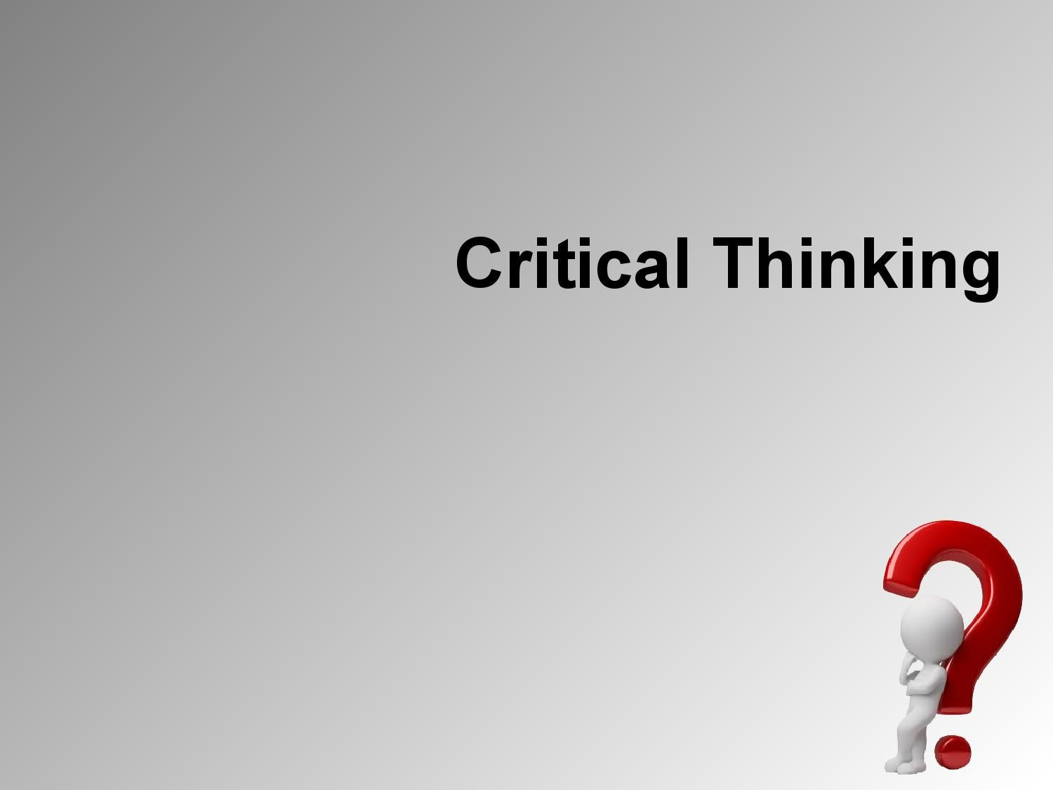critical creative and practical thinking ppt Presentations text content in interweaving critical thinking, creative thinking and communication powerpoint presentation, ppt - docslides slide1 interweaving critical thinking, creative thinking and communication.