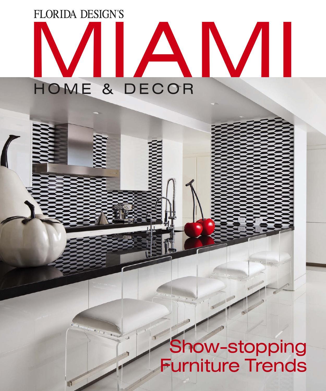 Miami Home & Decor 11-4 By Bill Fleak