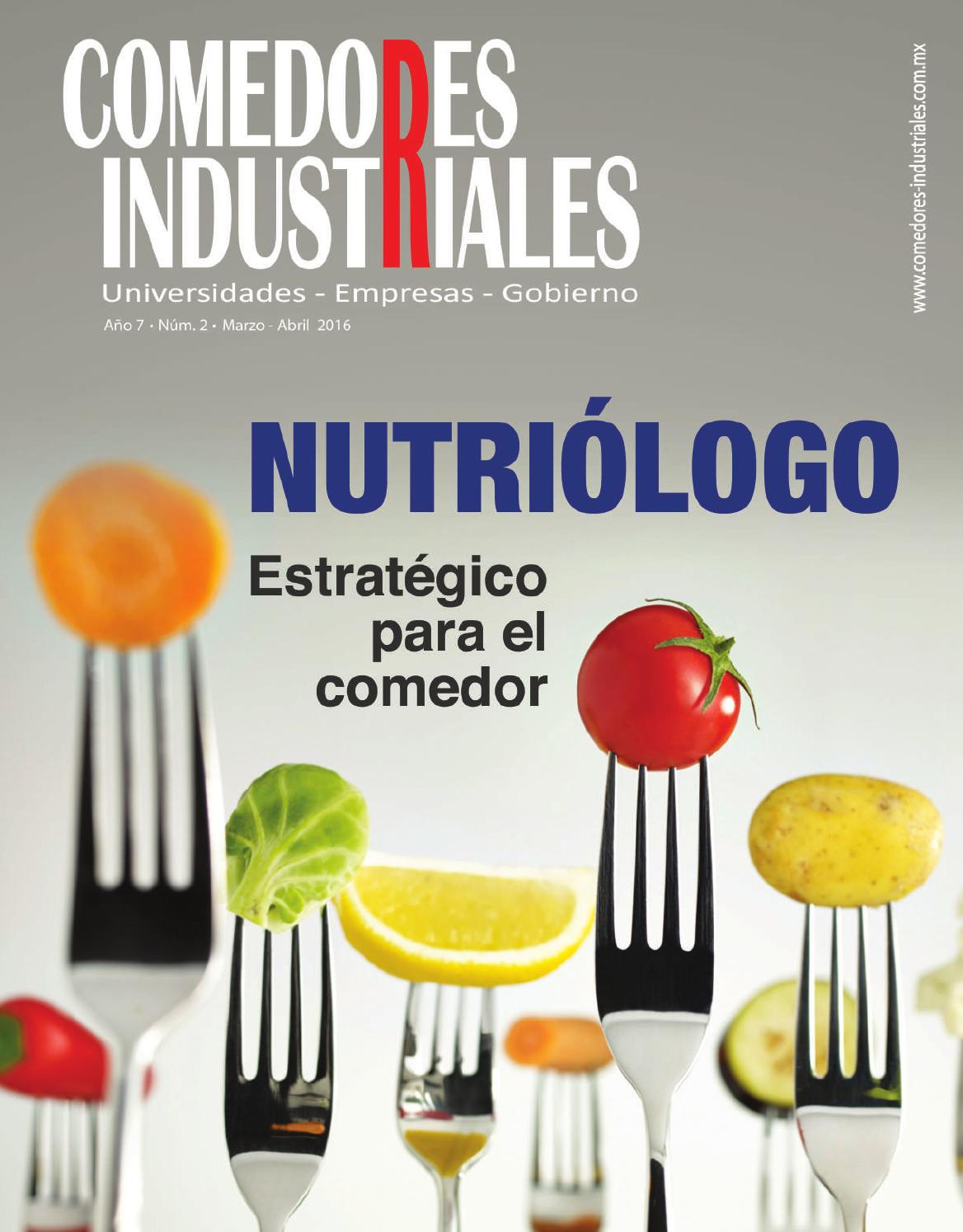 Comedores industriales marzo abril de 2016 by editorial for Mision de un comedor industrial