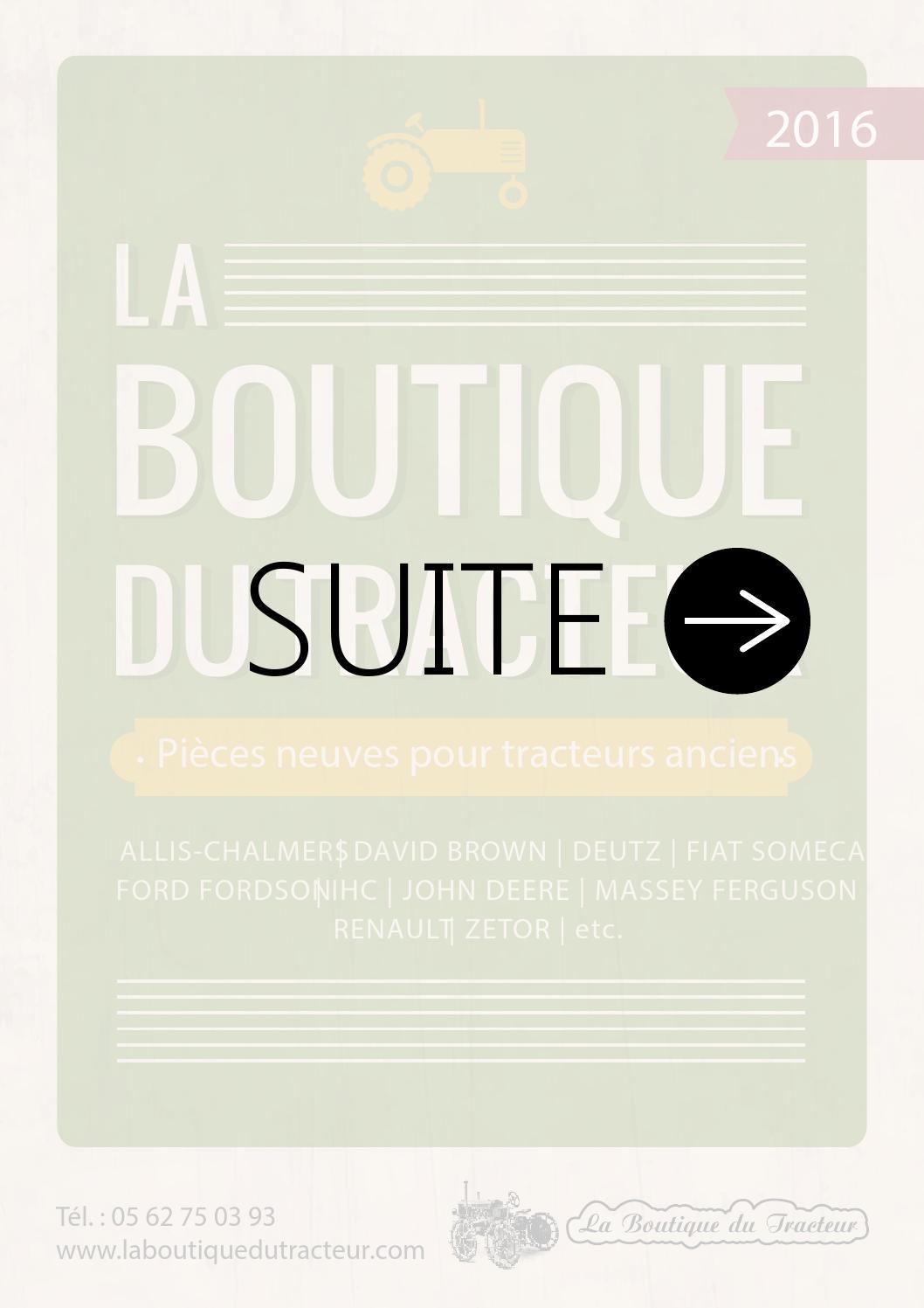 catalogue la boutique du tracteur 2016 suite by octave octave issuu. Black Bedroom Furniture Sets. Home Design Ideas