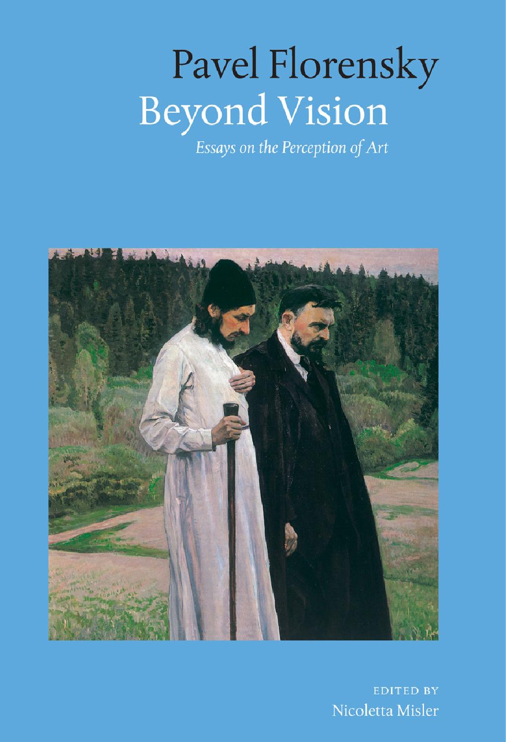 pavel florensky beyond vision essays on the perception of art pavel florensky beyond vision essays on the perception of art by jbfb issuu