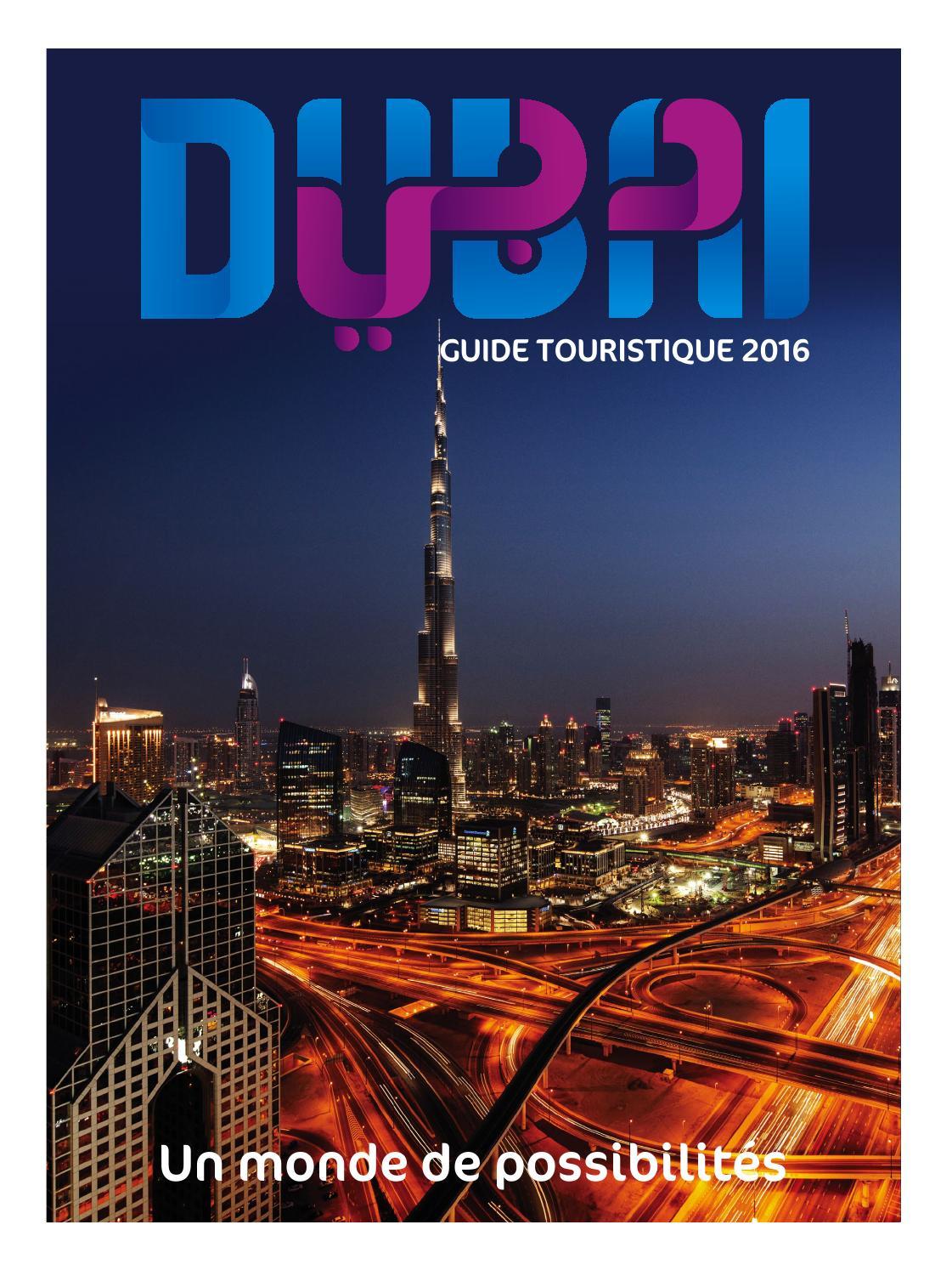 Dubai Tourism Guide French 2016 By Dubai Tourism Issuu