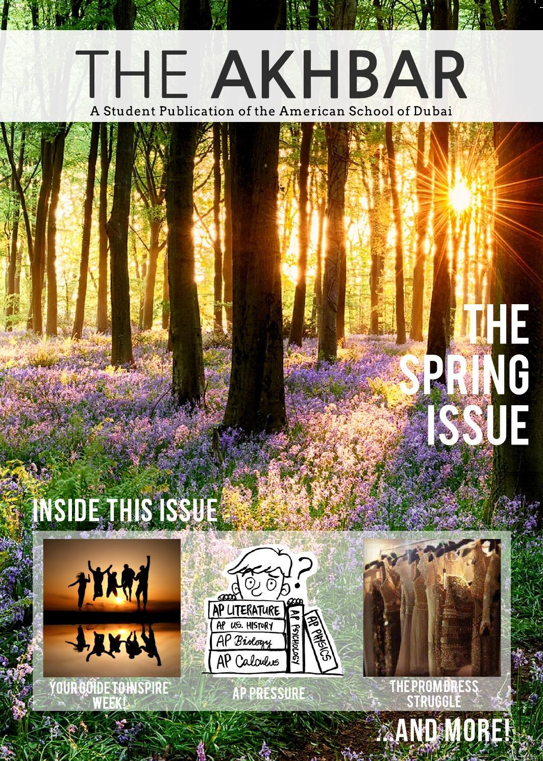 2016 the akbhar spring issue by american school of dubai   issuu