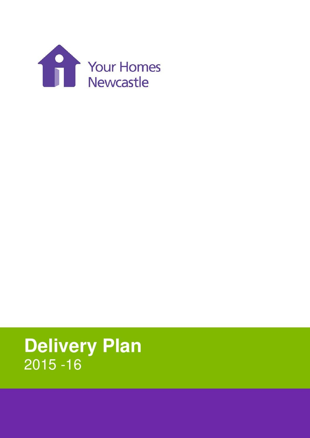 . Yhn delivery plan 201516 by Your Homes Newcastle   issuu
