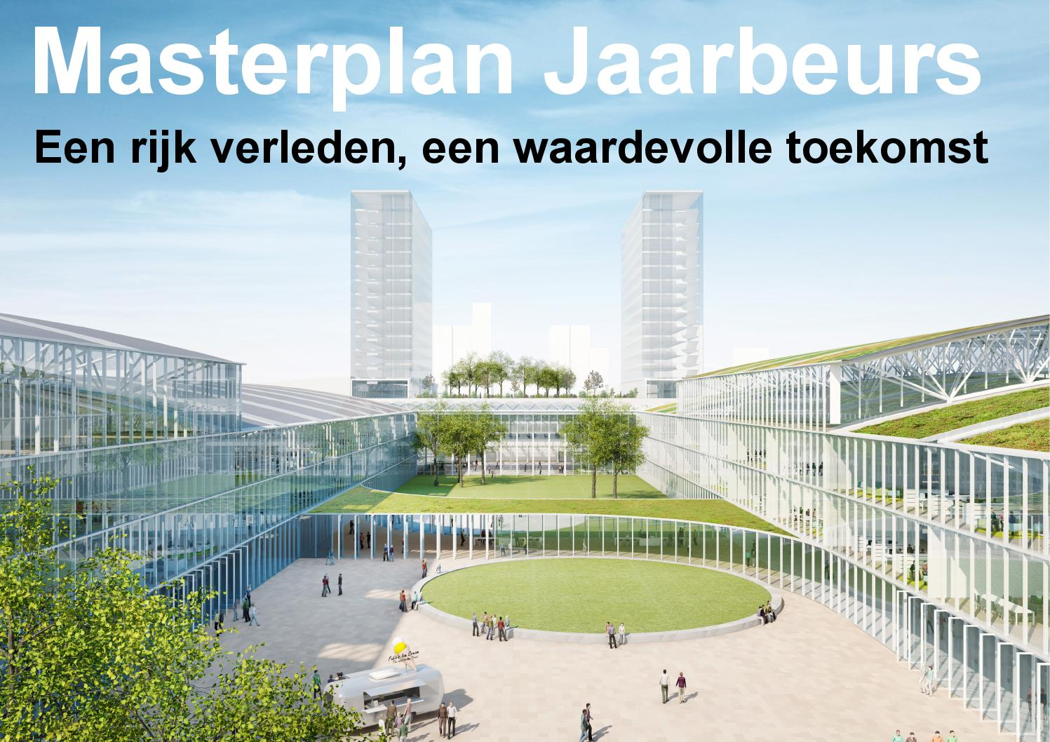 Masterplan jaarbeurs 2016 by bouwput utrecht issuu for Jaarbeurs utrecht 2016