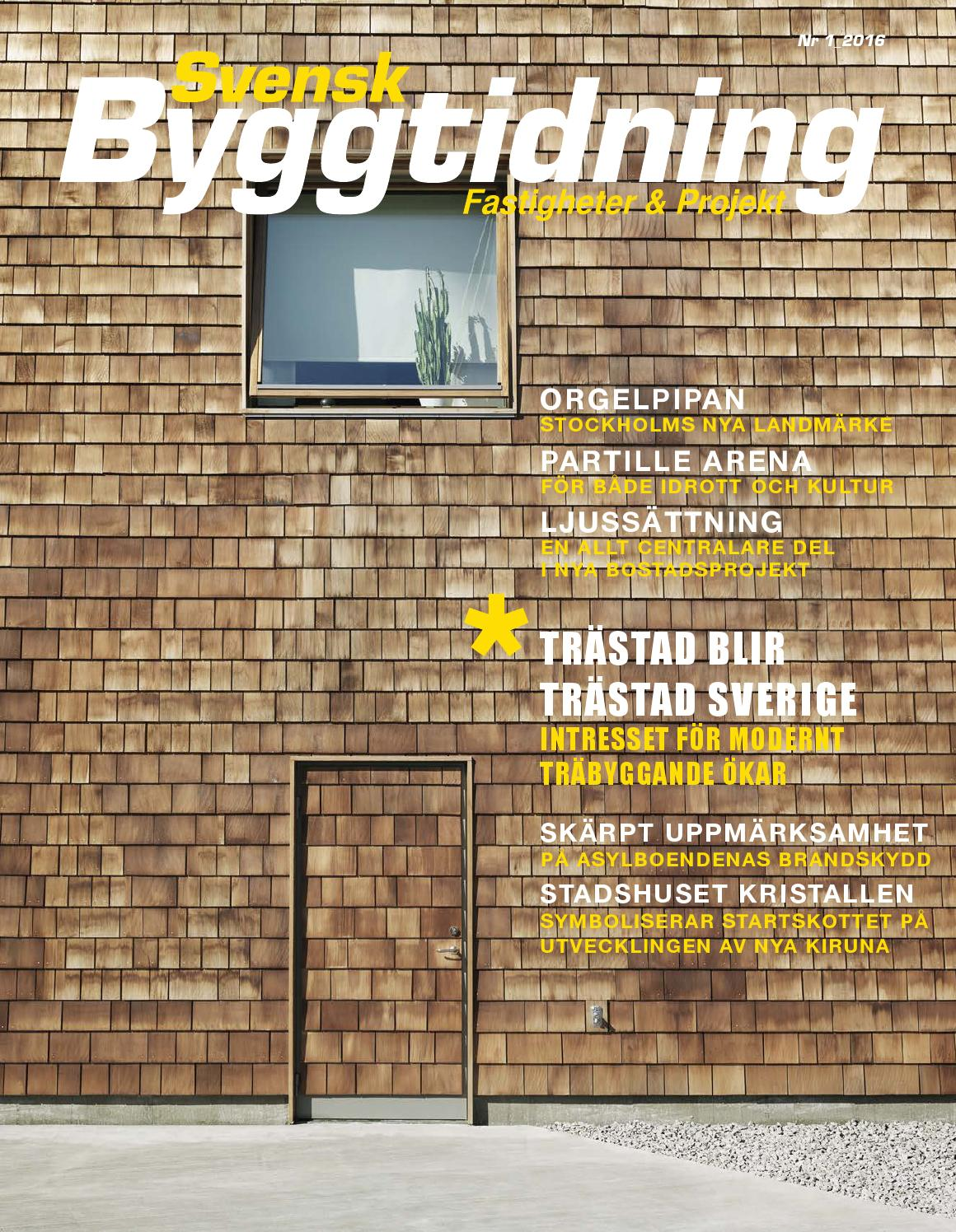Svensk byggtidning 1/2016 by stordåhd kommunikation ab   issuu