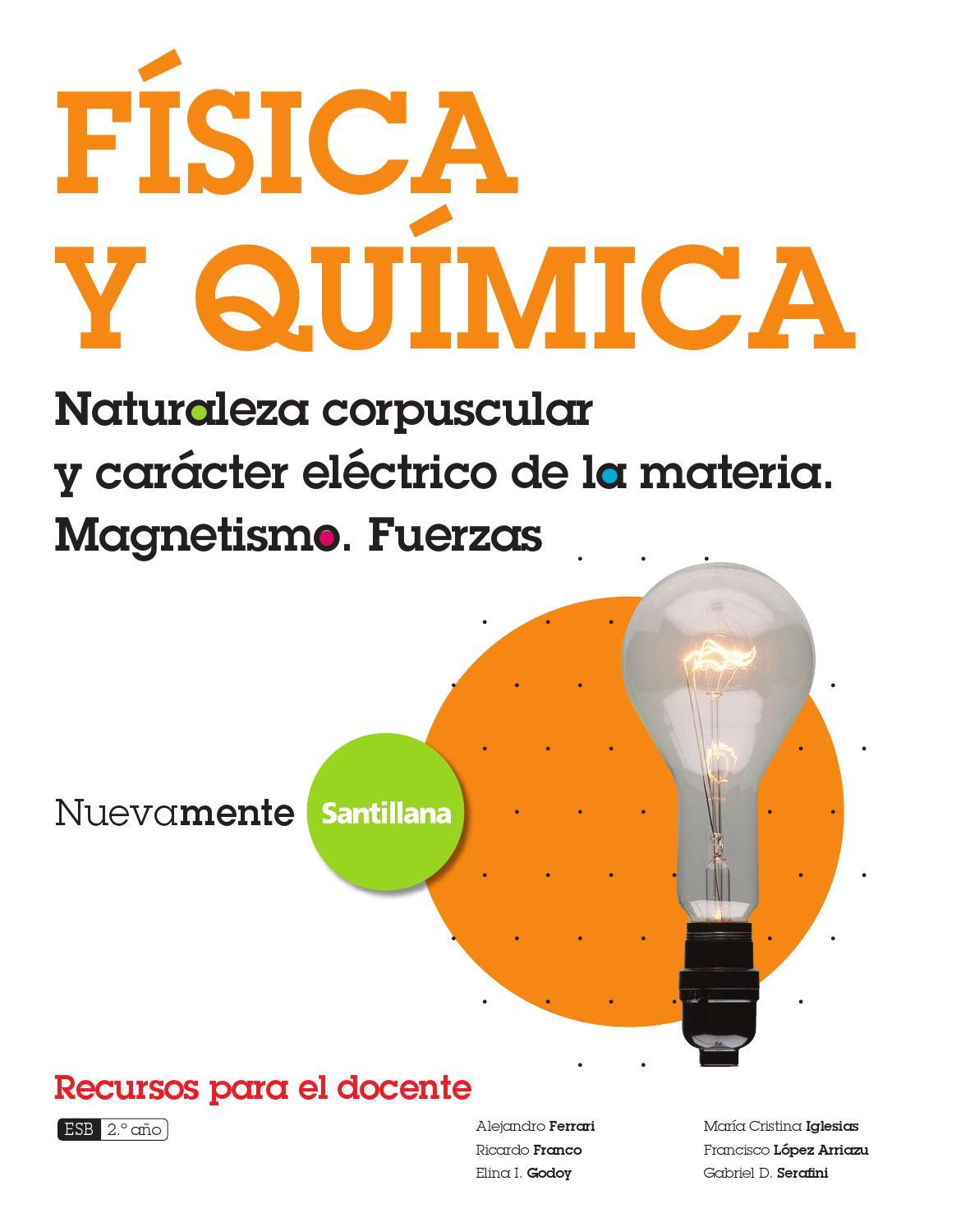 Fisica y quimica naturaleza guia pdf soluionario nuevamente santillana by  Maria Gabriela Iglesias , issuu