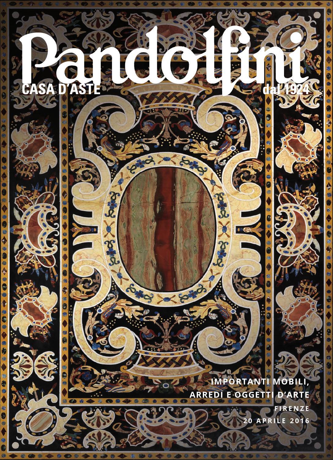 Importanti mobili arredi e oggetti d 39 arte by pandolfini casa d 39 aste issuu - Aste arredamento casa ...