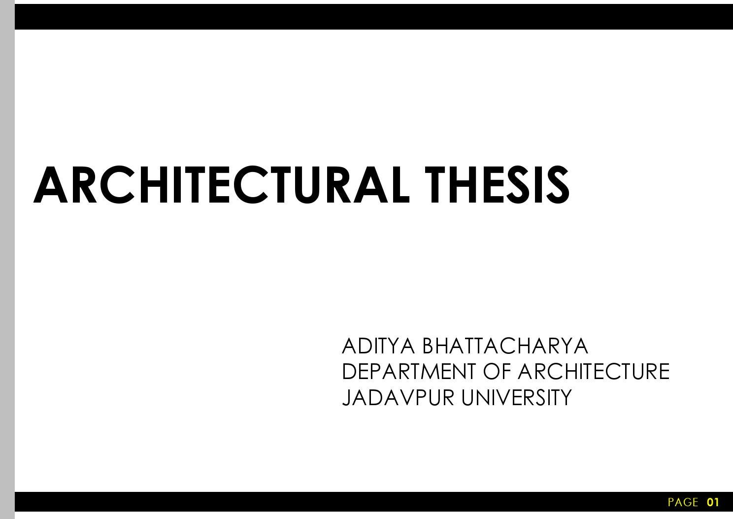 architectural thesis reports india The thesis supervisor or committee chair is listed in dissertations + theses for the doctor of philosophy in the history and theory of architecture or art.