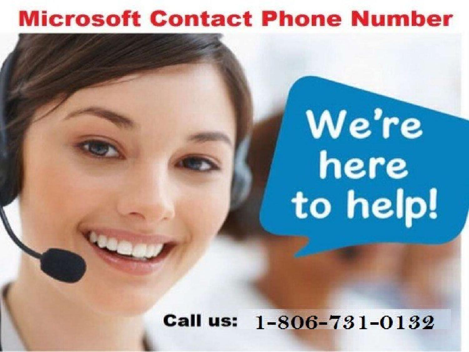 Microsoft Contact Number Call 1-806-731-0132 Toll free by ...