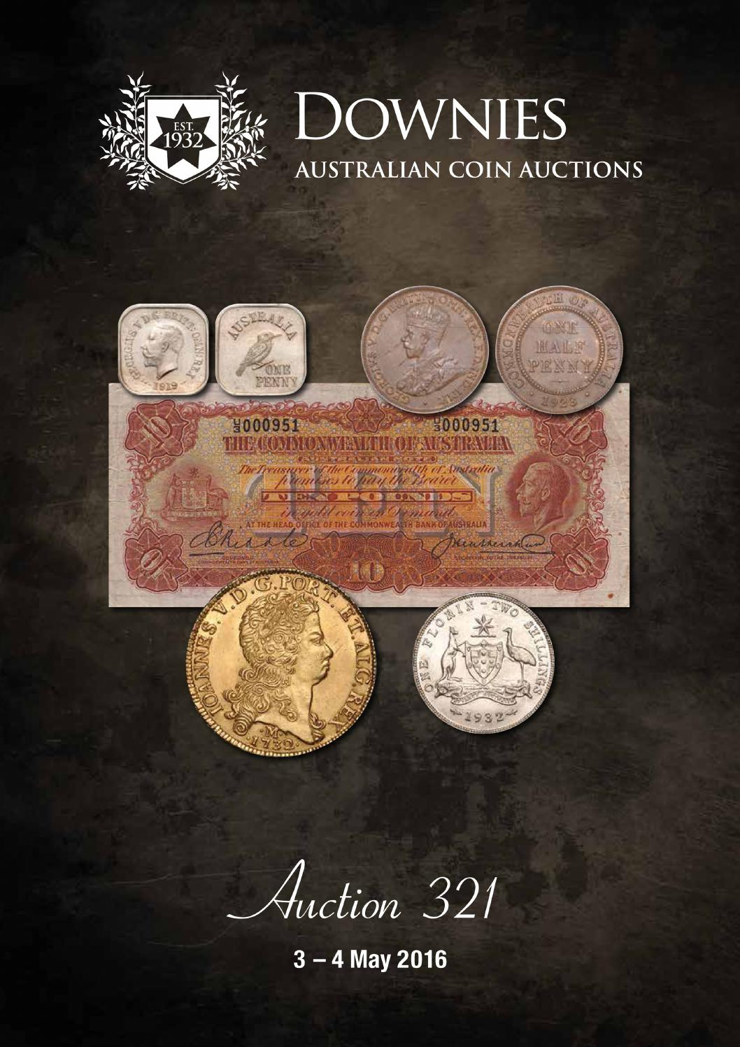Australian Coin Auctions Sale 321 Catalogue By Downies Issuu
