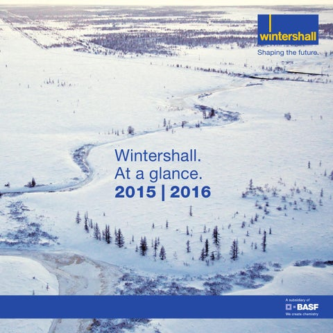 Wintershall at a glance 2015 | 2016 (English version)