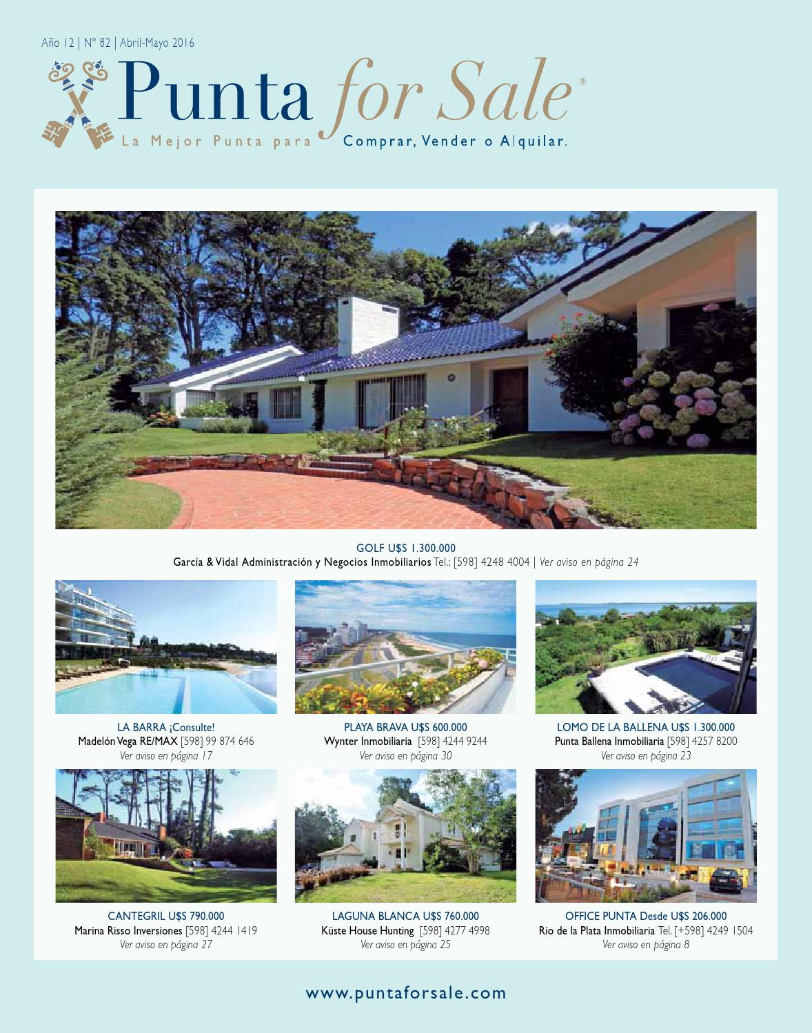 Revista de Real Estate Punta For Sale, edición #82 Abril-Mayo 2016