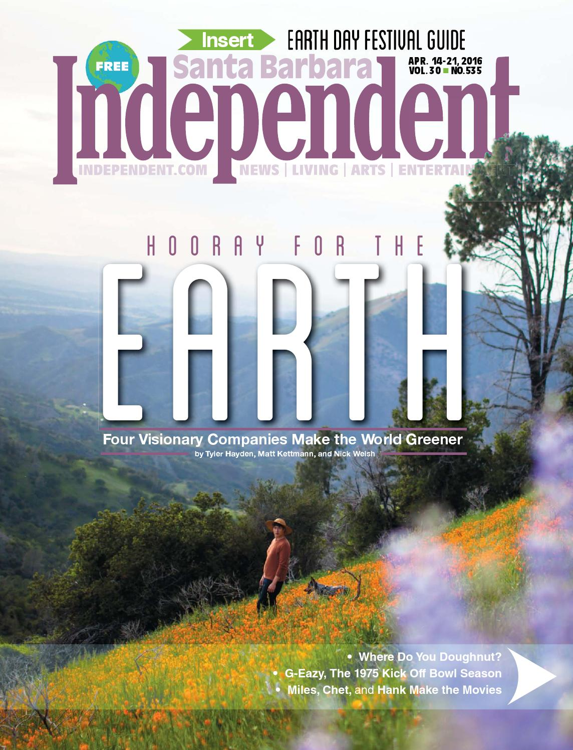 santa barbara independent 041416 by sb independent issuu