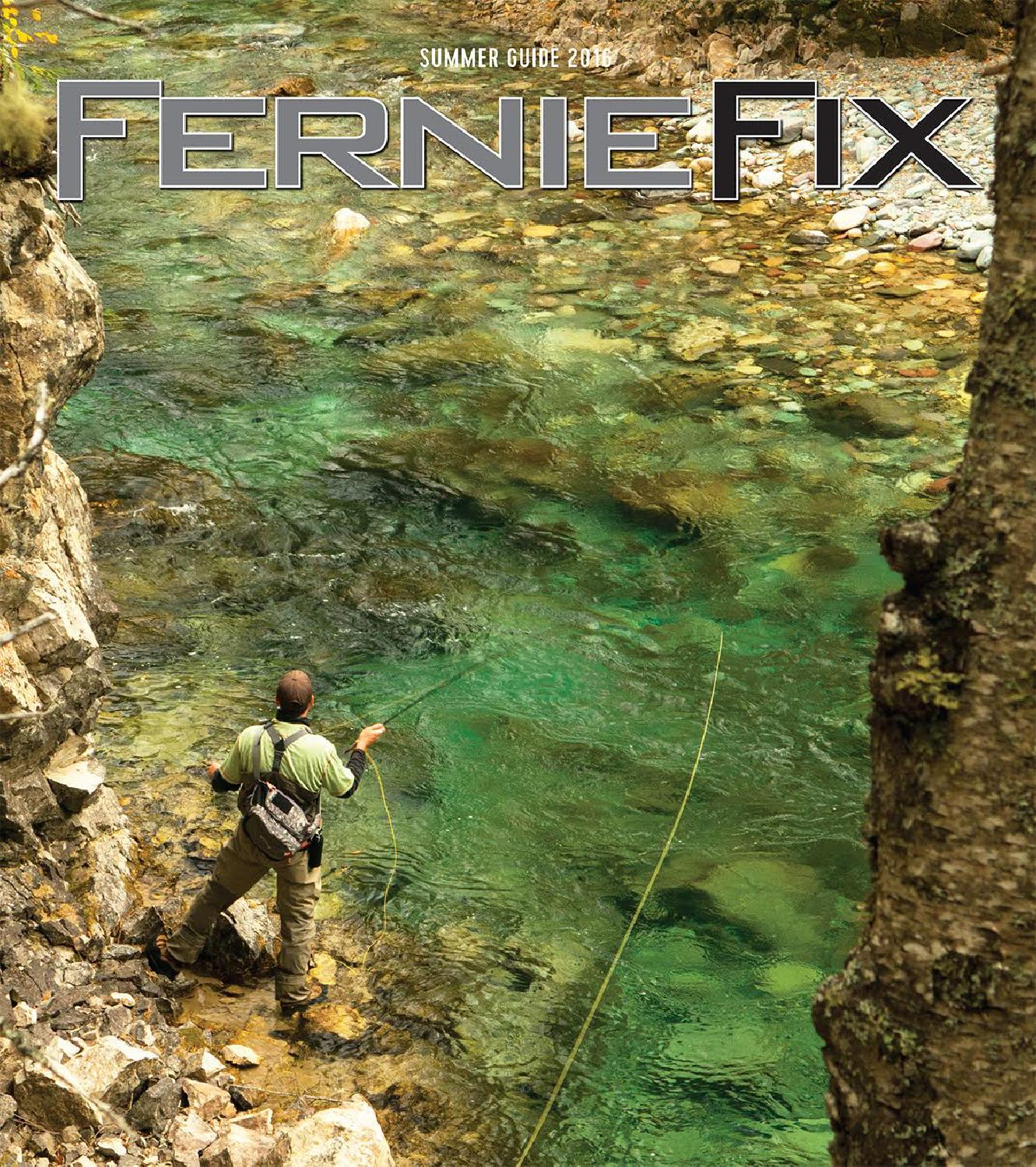 Fernie Fix Summer Guide 2016 By Claris Media