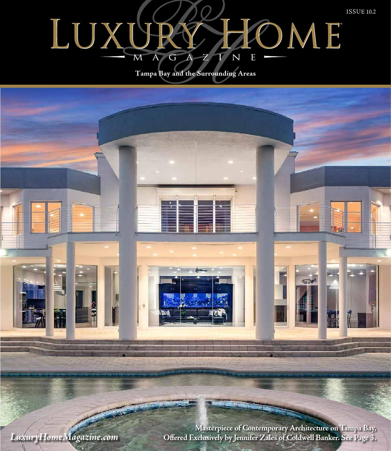 Luxury home magazine tampa bay issue 10 2 by luxury home for Luxury home design magazine