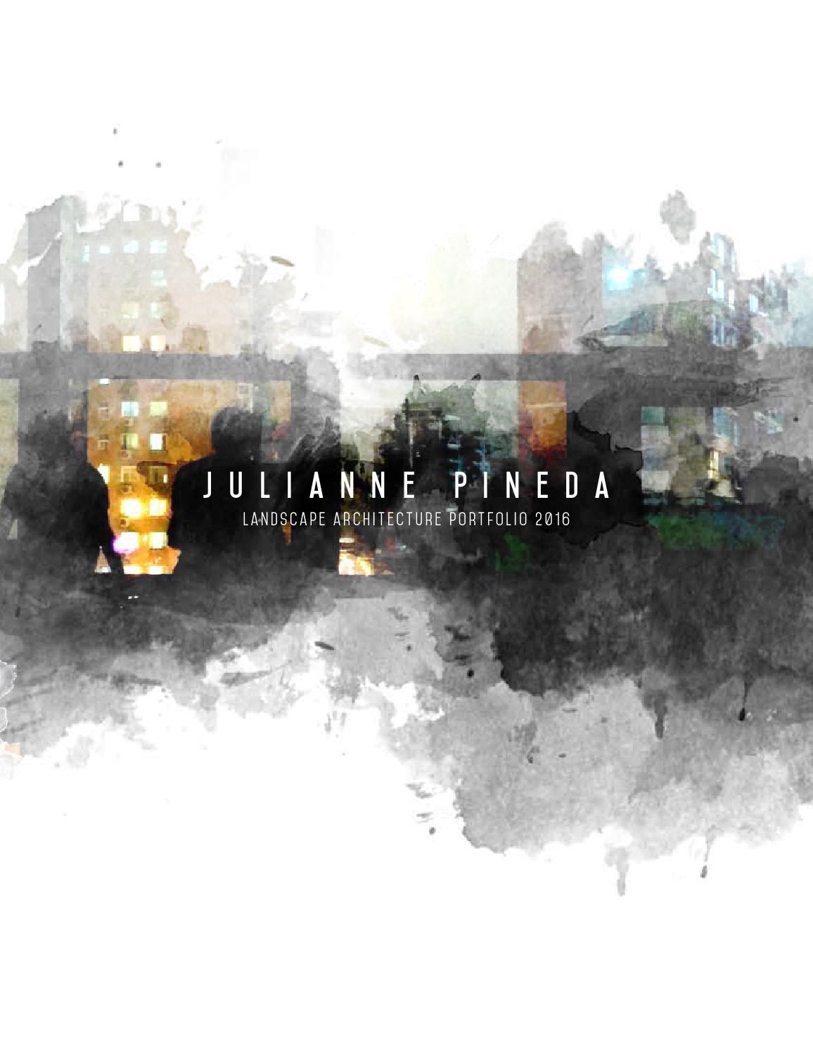 Julianne pineda landscape architecture portfolio 2016 by for Garden design portfolio