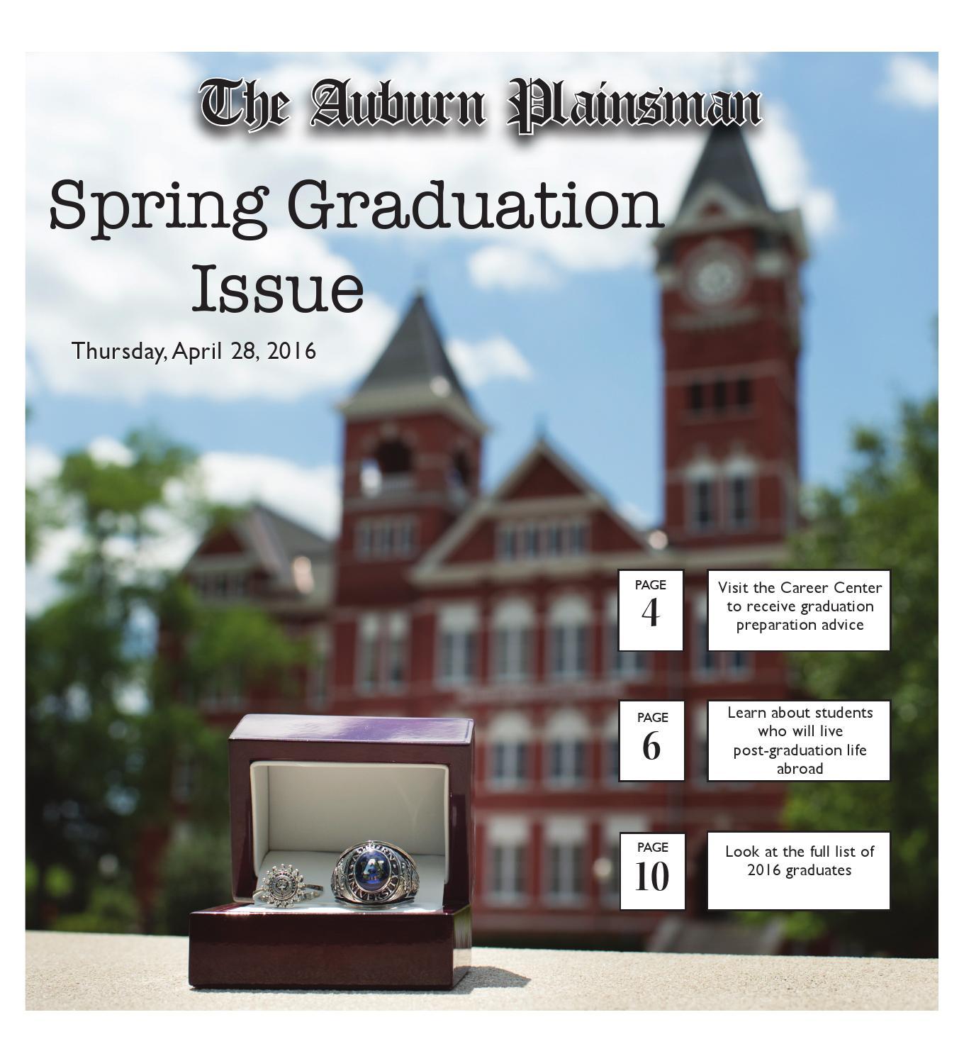 the auburn plainsman spring graduation issue by the the auburn plainsman spring graduation issue 04 30 15 by the auburn plainsman issuu